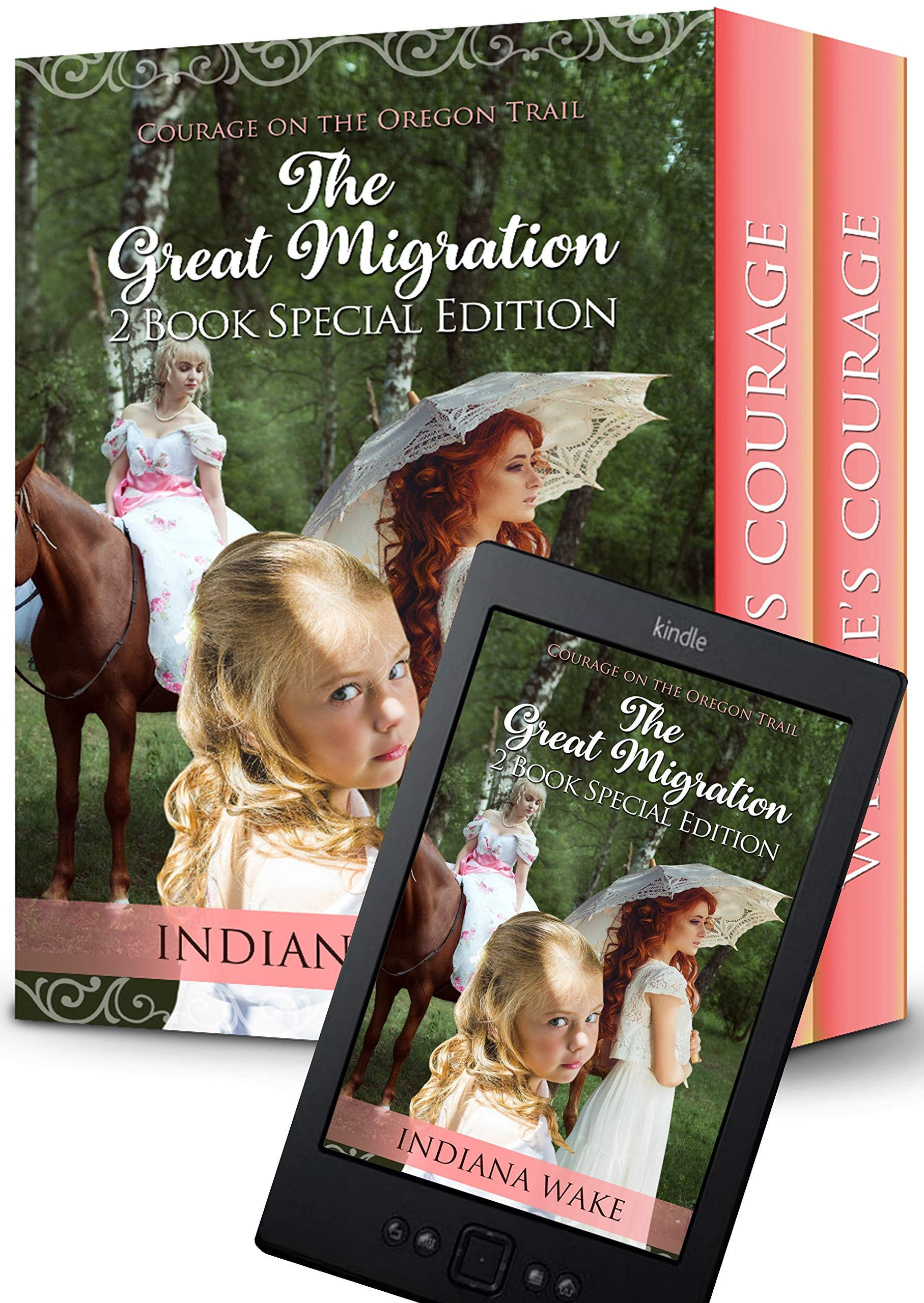 Courage on the Oregon Trail: The Great Migration 2 Book Special Edition: Grace's Courage and Winnies Courage