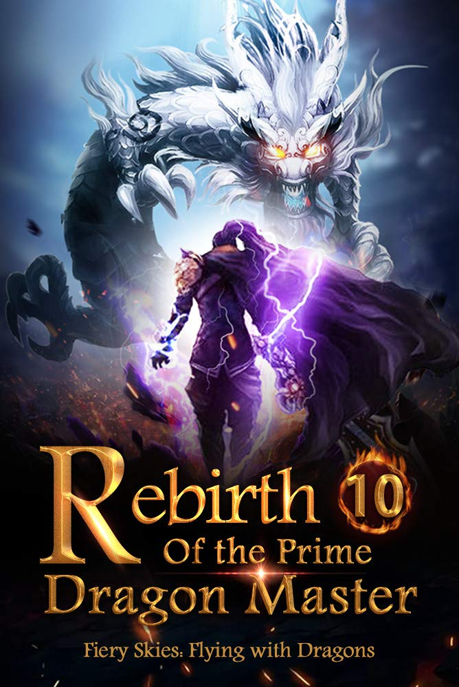 Rebirth of the Prime Dragon Master 10: Holy Land Of The Butterfly Divine Clan