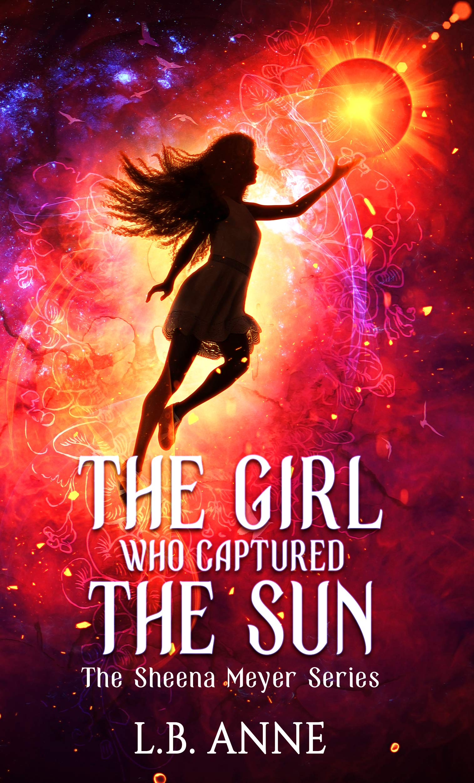 The Girl Who Captured the Sun (Sheena Meyer Book 3)