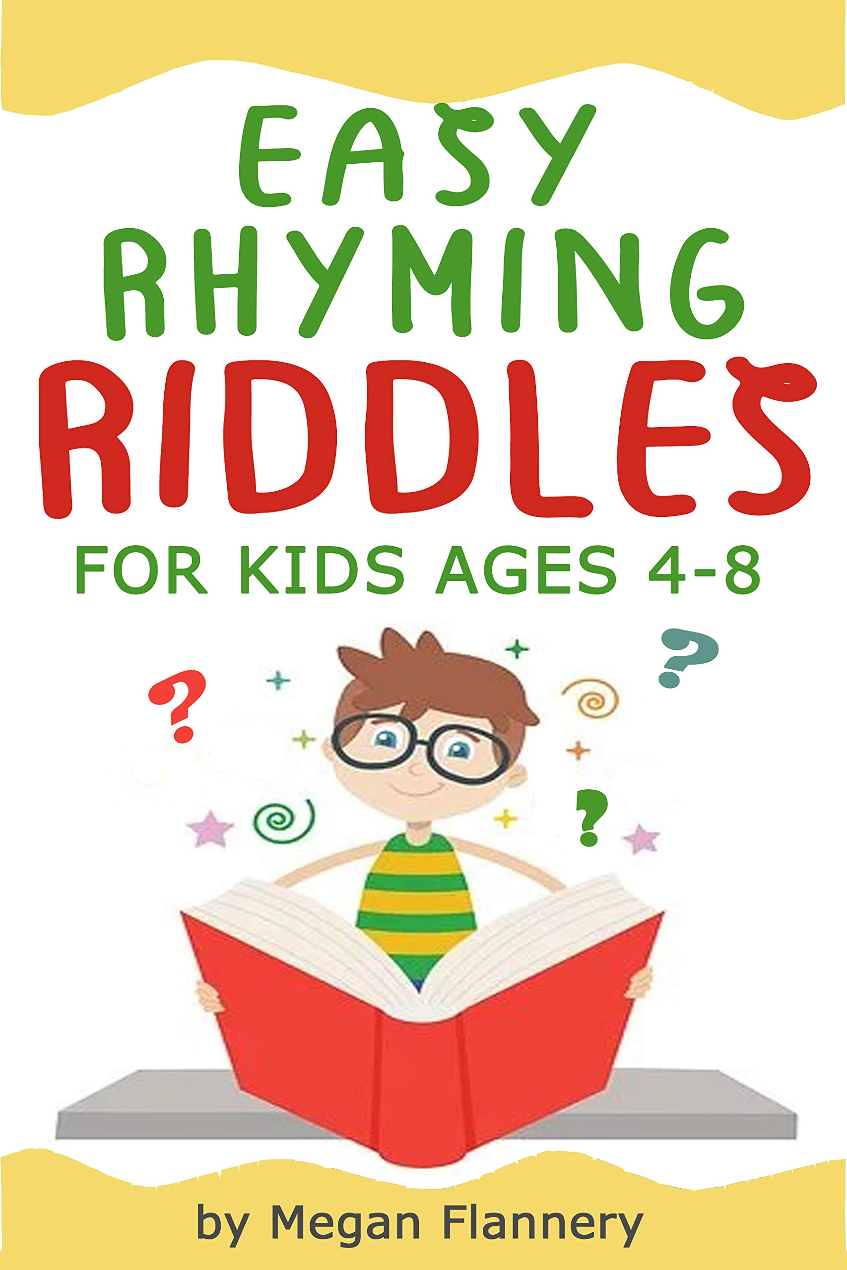 Easy Rhyming Riddles for Kids Ages 4-8: Easy Riddles for Kids with Answers. Rhyming Children's Books. Beginner Reading Books for Preschool