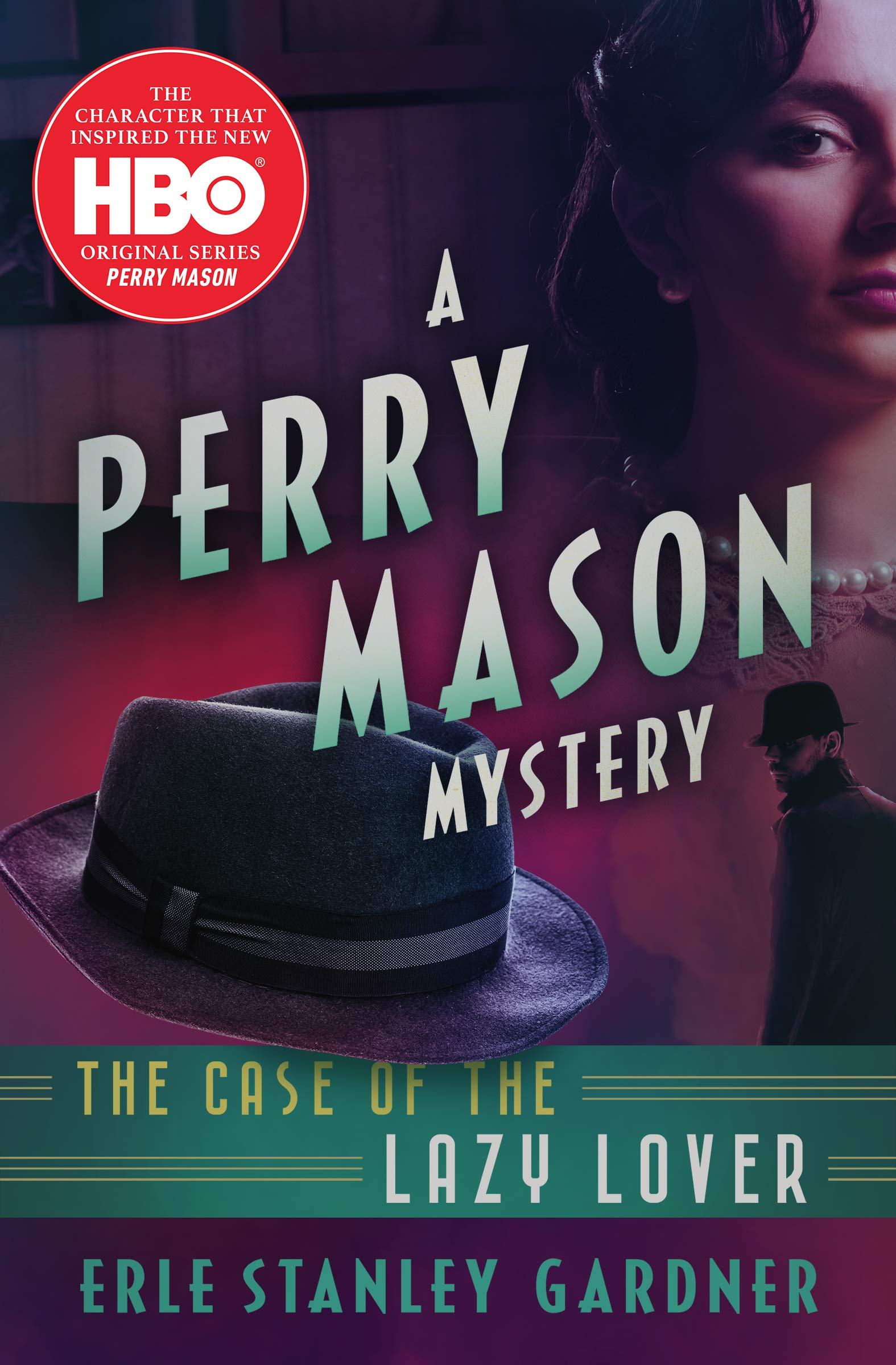 The Case of the Lazy Lover (The Perry Mason Mysteries Book 1)