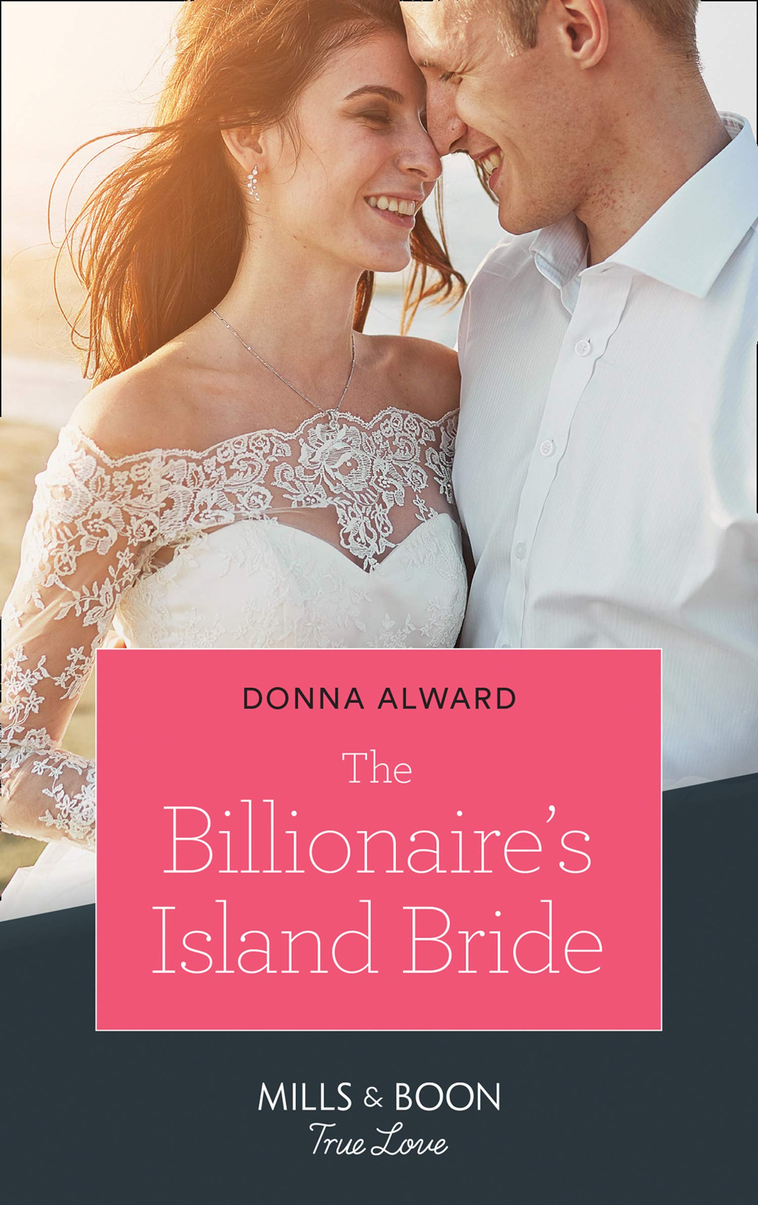 The Billionaire's Island Bride (Mills & Boon True Love) (South Shore Billionaires, Book 3)