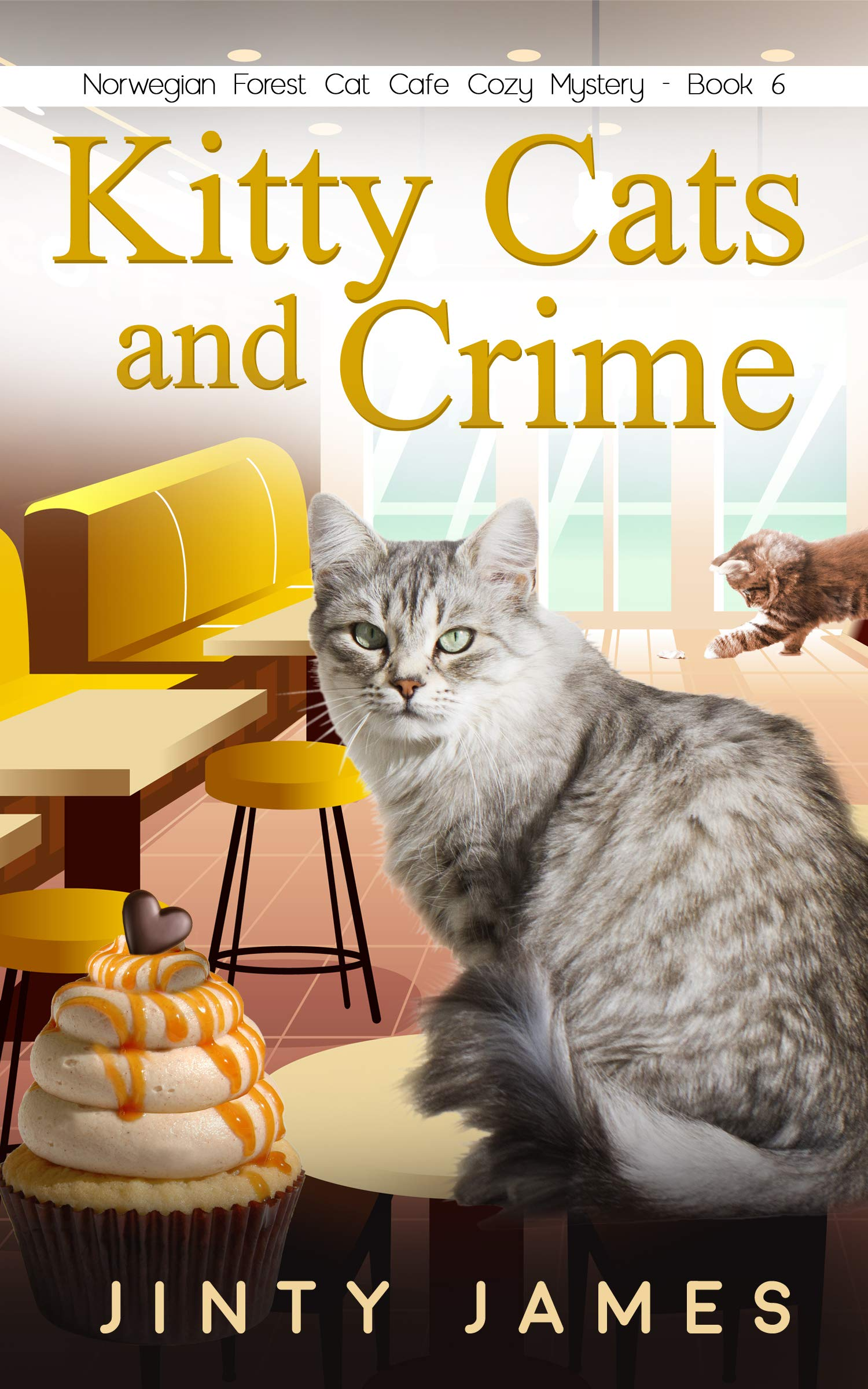 Kitty Cats and Crime: A Norwegian Forest Cat Café Cozy Mystery – Book 6