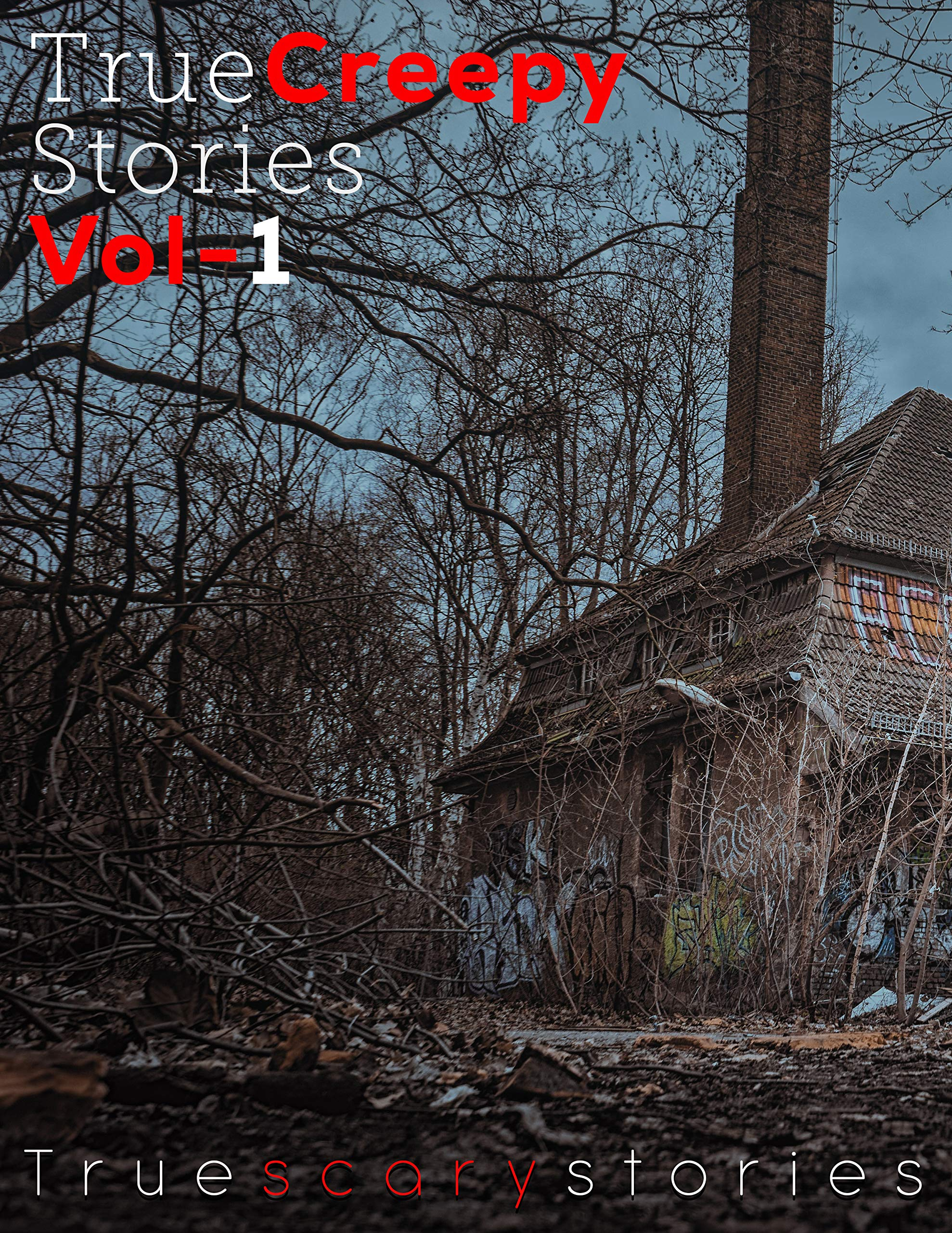 True Creepy Stories Vol-1: best True Horror Stories List