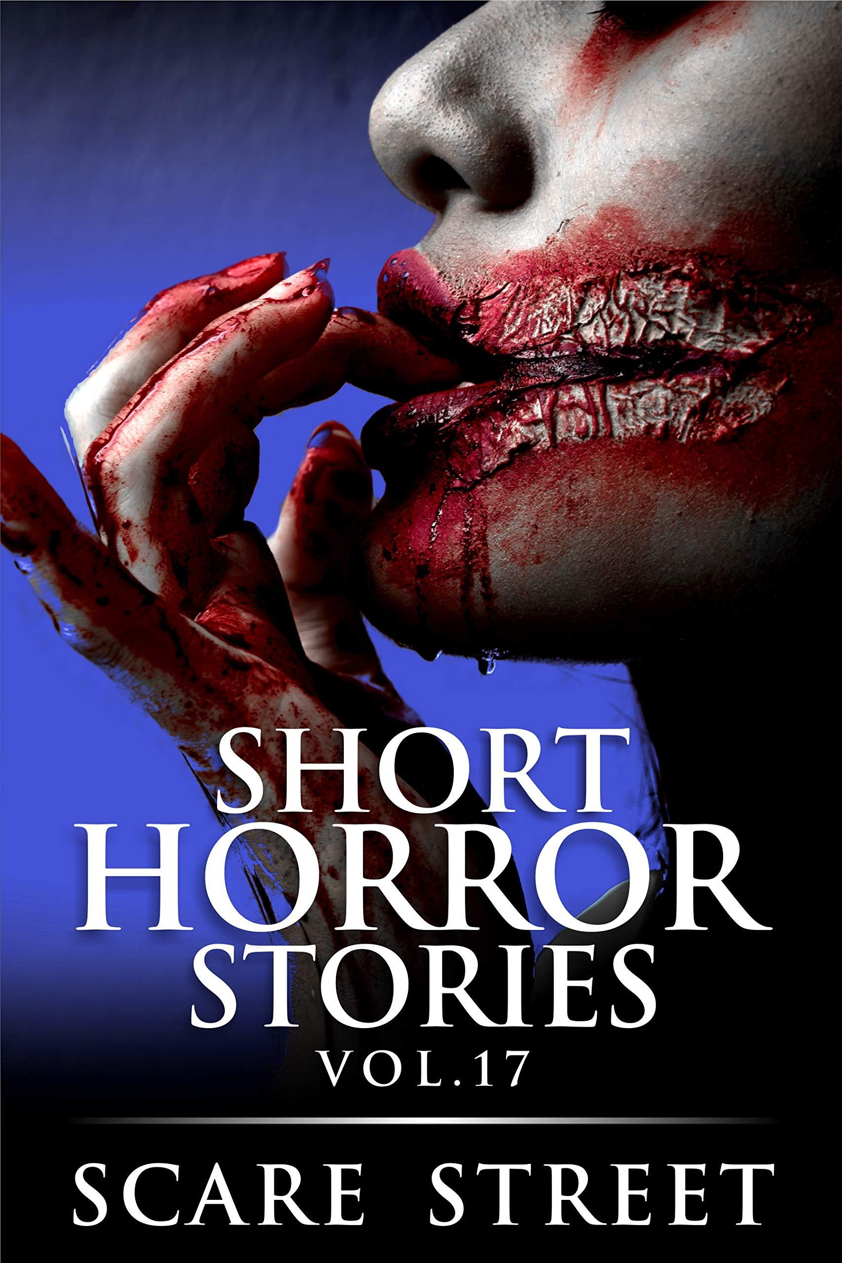 Short Horror Stories Vol. 17
