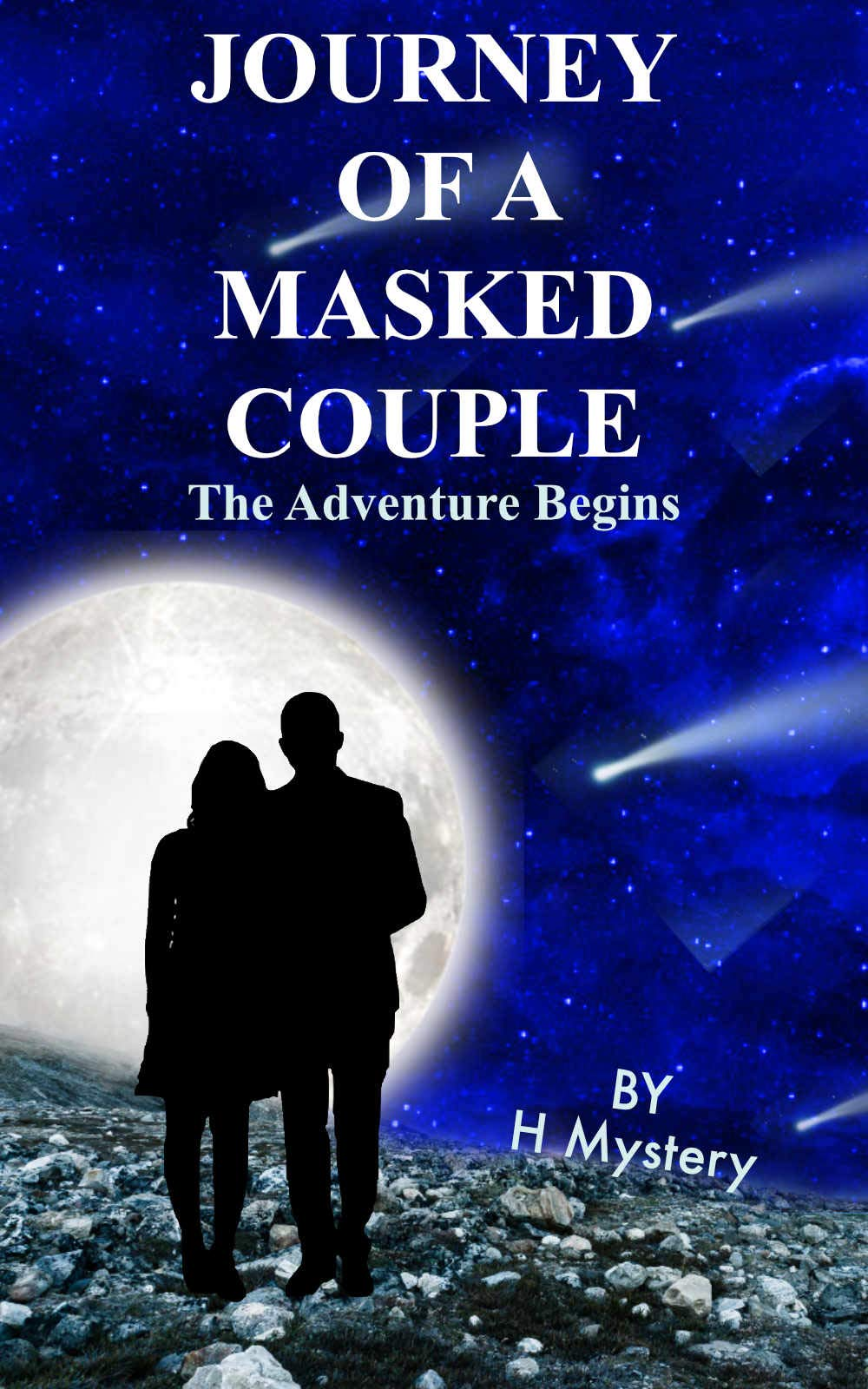 Journey Of A Masked Couple: The Adventure Begins (Orphan Fantasy Series, Magic, Action & Adventure, Romance, Family Saga)