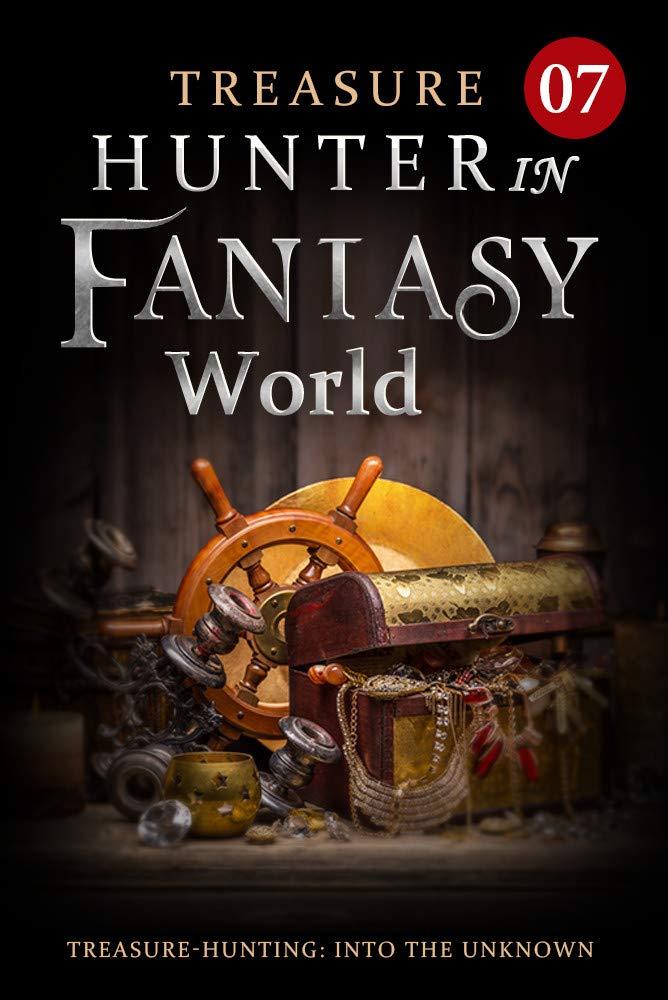 Treasure Hunter in Fantasy World 7: The God Of War