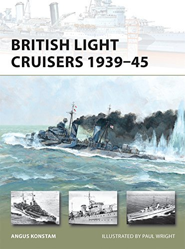 British Light Cruisers 1939-45 (New Vanguard Book 194)