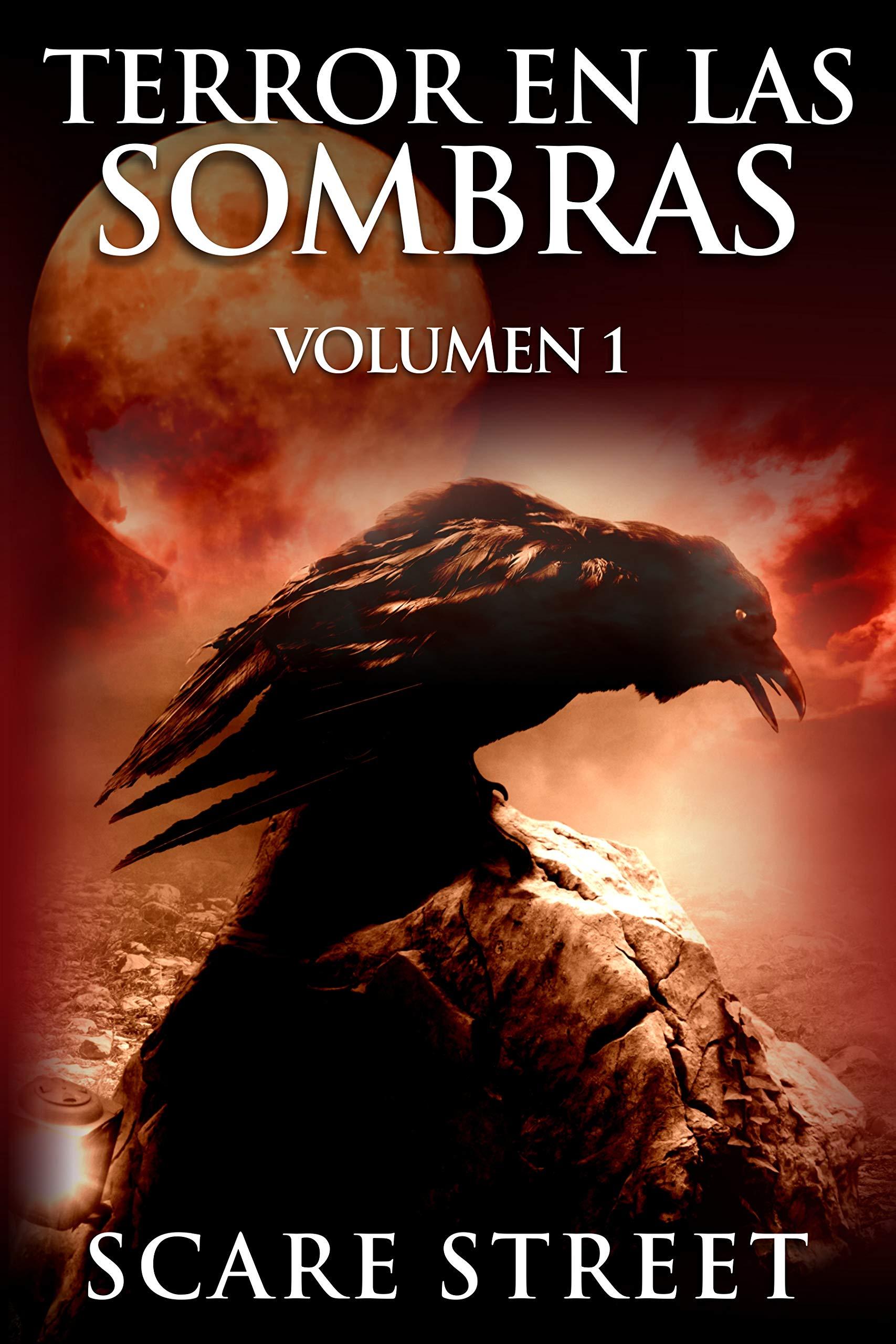 Terror en las sombras vol. 1: Fantasmas espeluznantes, monstruos, demonios, y espantos