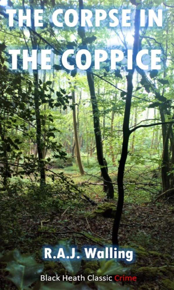 The Corpse in the Coppice: A Philip Tolefree Mystery