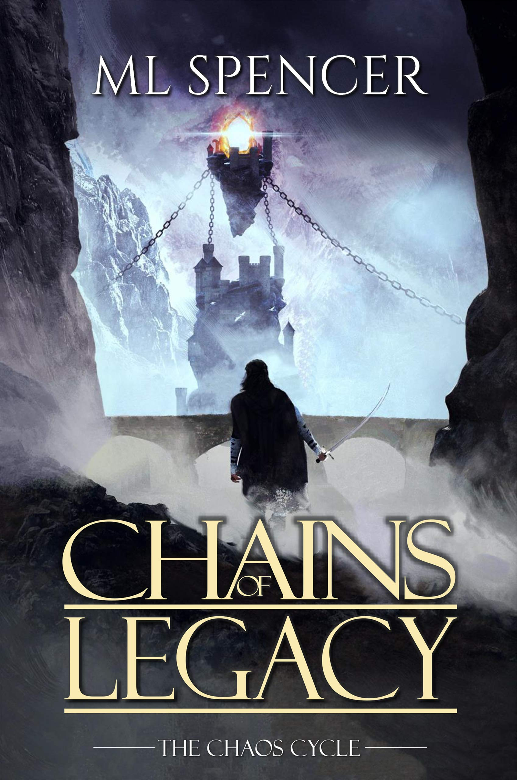Chains of Legacy (The Chaos Cycle Book 2)