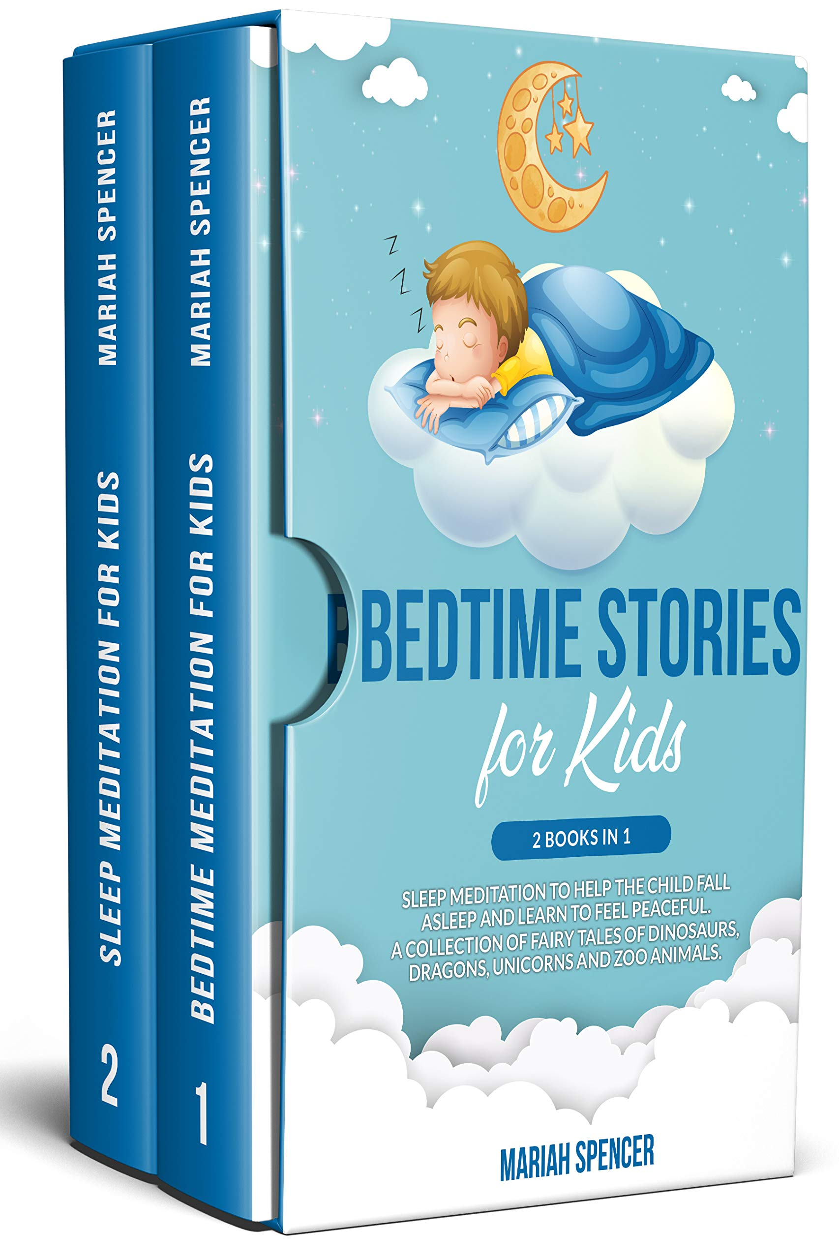 Bedtime stories for kids: 2 books in 1: Sleep meditation to help the child fall asleep and learn to feel peaceful. A collection of fairy tales of Dinosaurs, Dragons, Unicorns, and Zoo Animals.