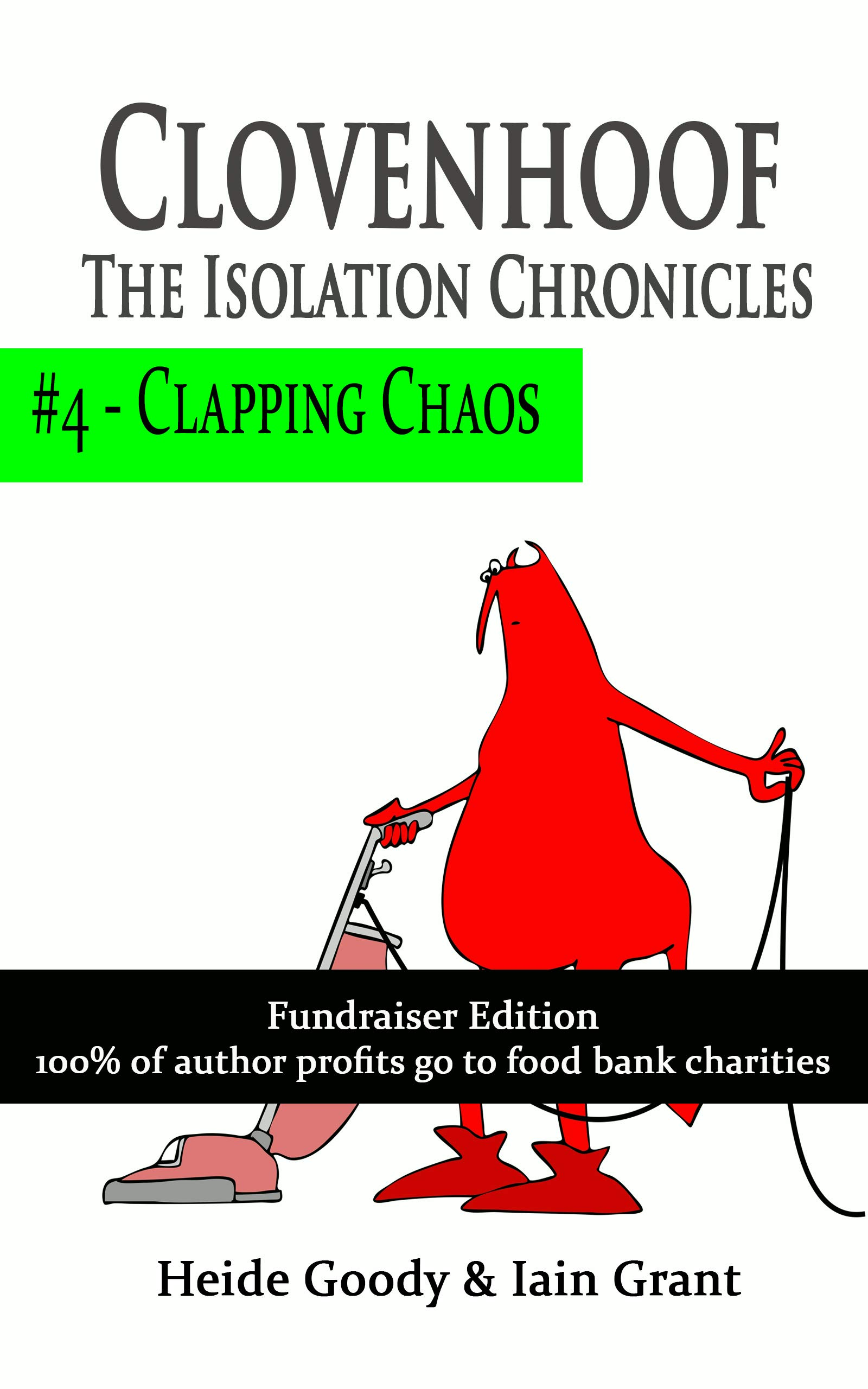 Clapping Chaos (Clovenhoof: The Isolation Chronicles Book 4)
