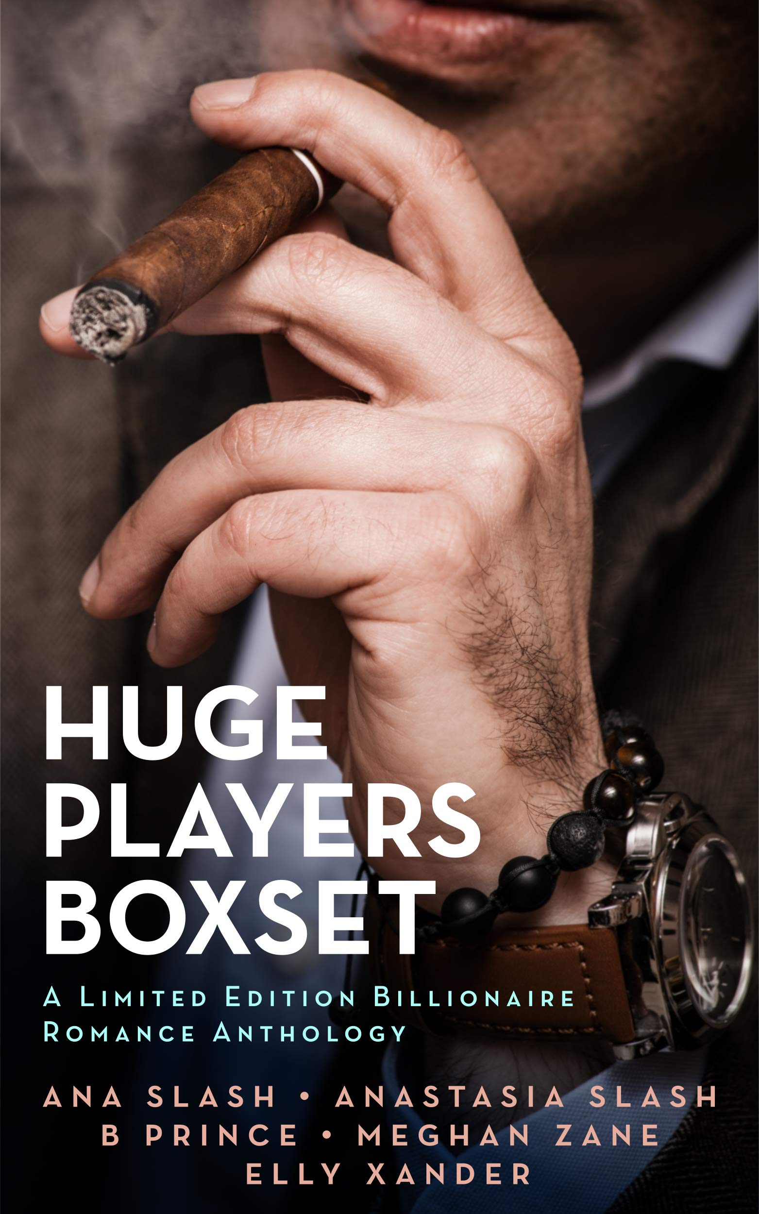 HUGE PLAYERS BOXSET: A Limited Edition Billionaire Romance Anthology