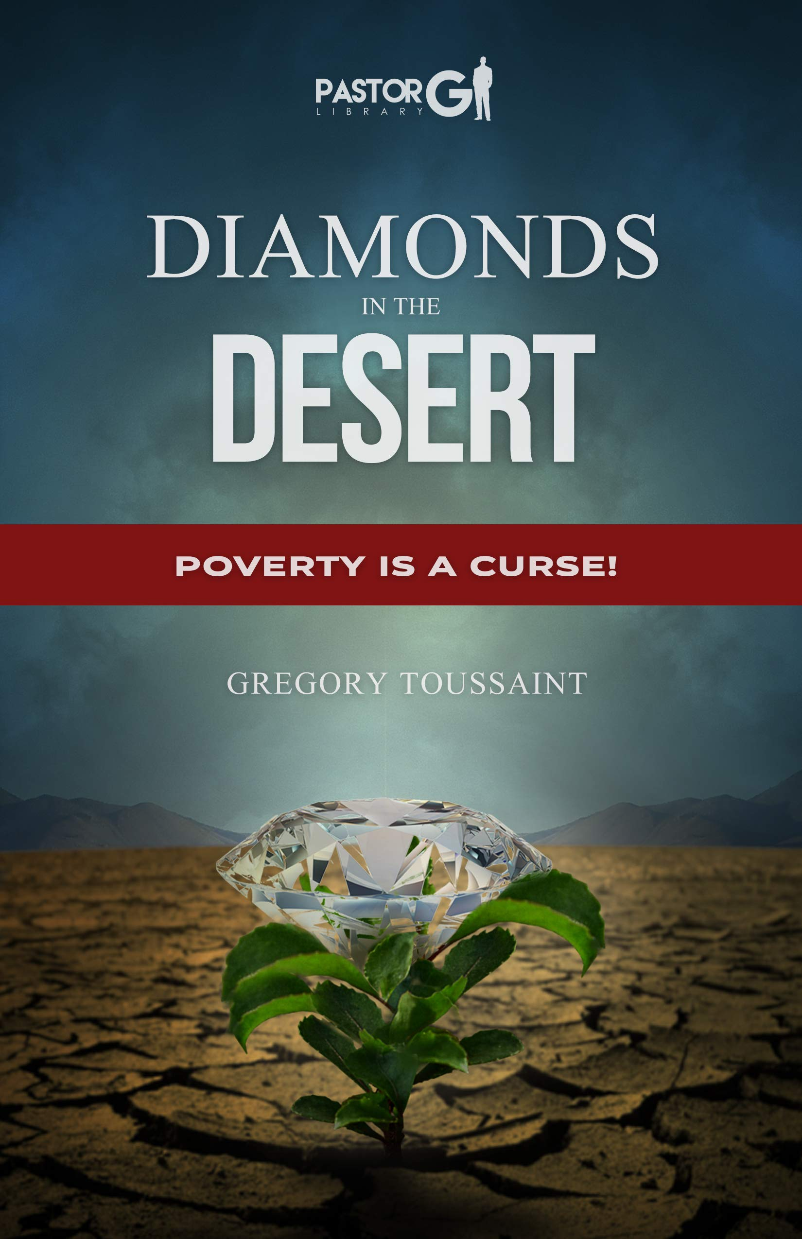 Diamonds in the Desert: Poverty is a Curse