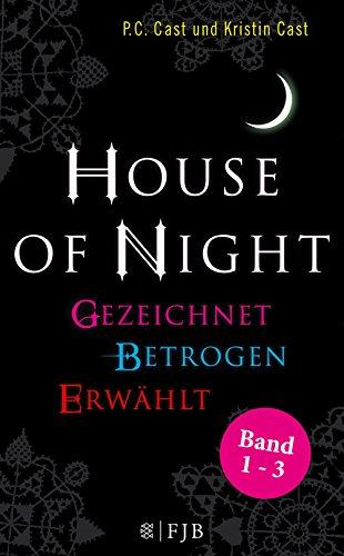 »House of Night« Paket 1 (Band 1-3): Gezeichnet / Betrogen / Erwählt
