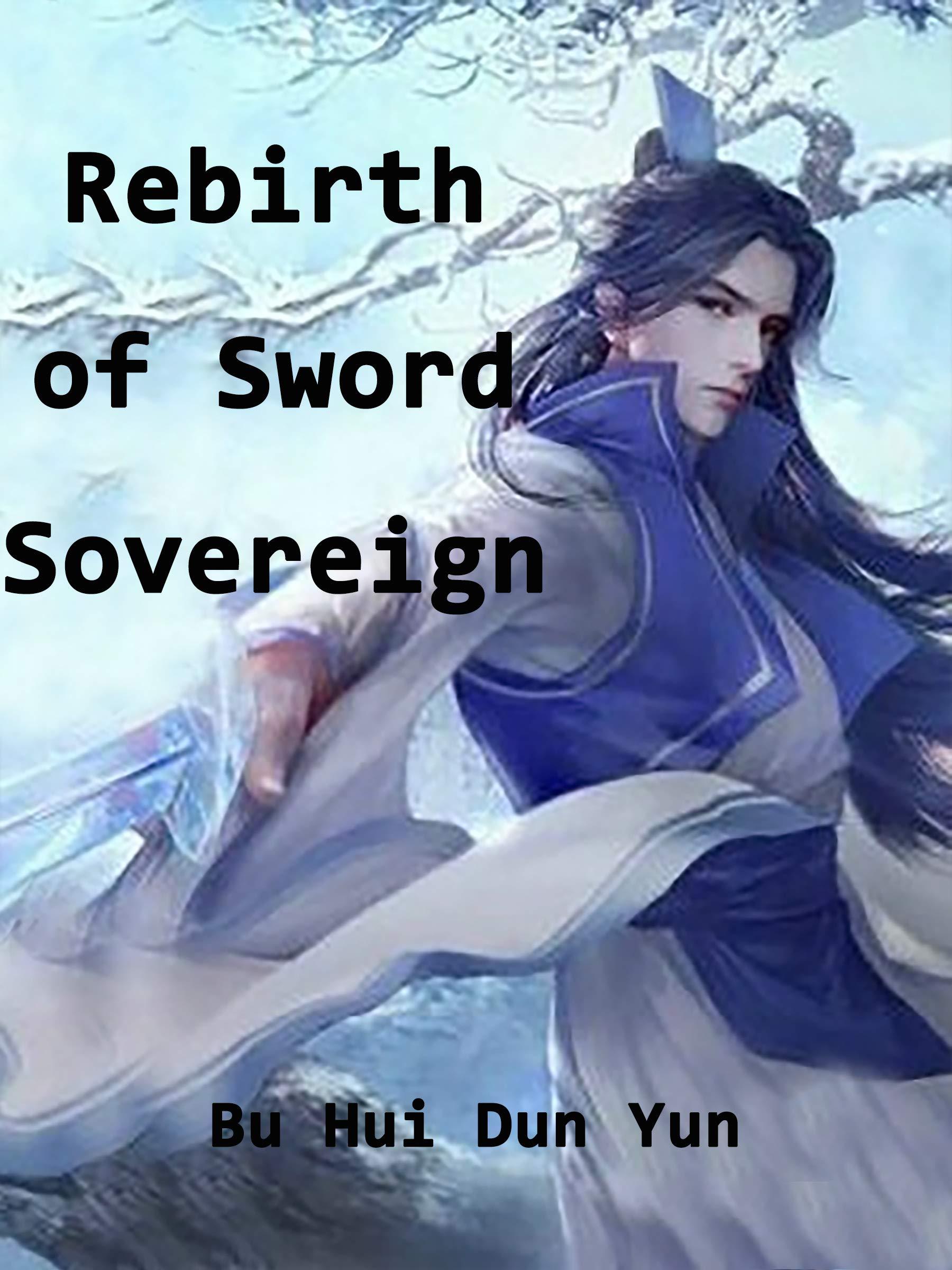 Rebirth of Sword Sovereign: Volume 1