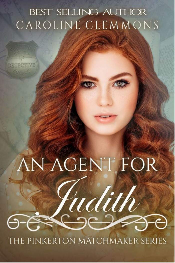 An Agent For Judith (The Pinkerton Matchmaker Book 79)
