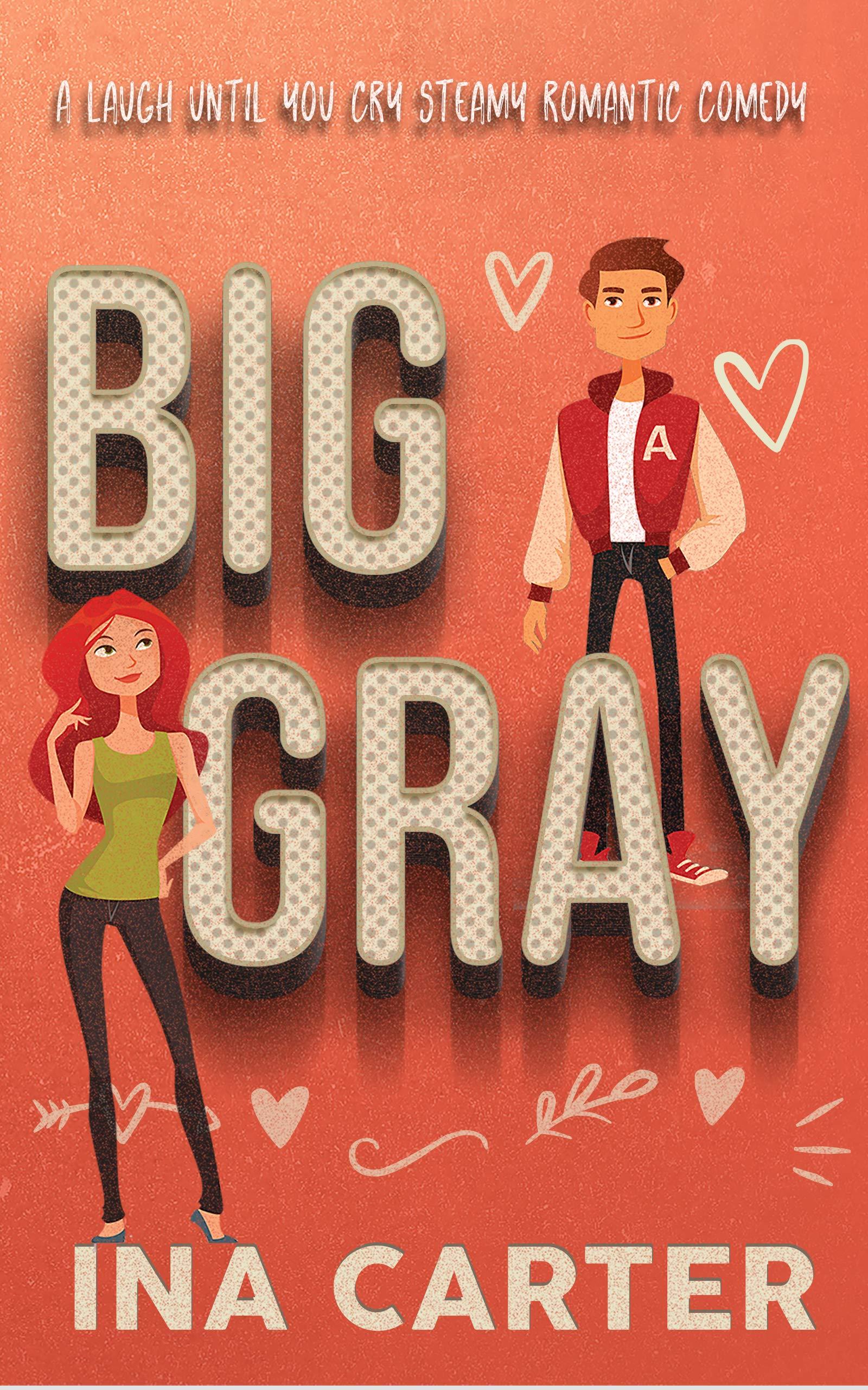 Big Gray: A Romantic Comedy (In The Dark Series Book 1)