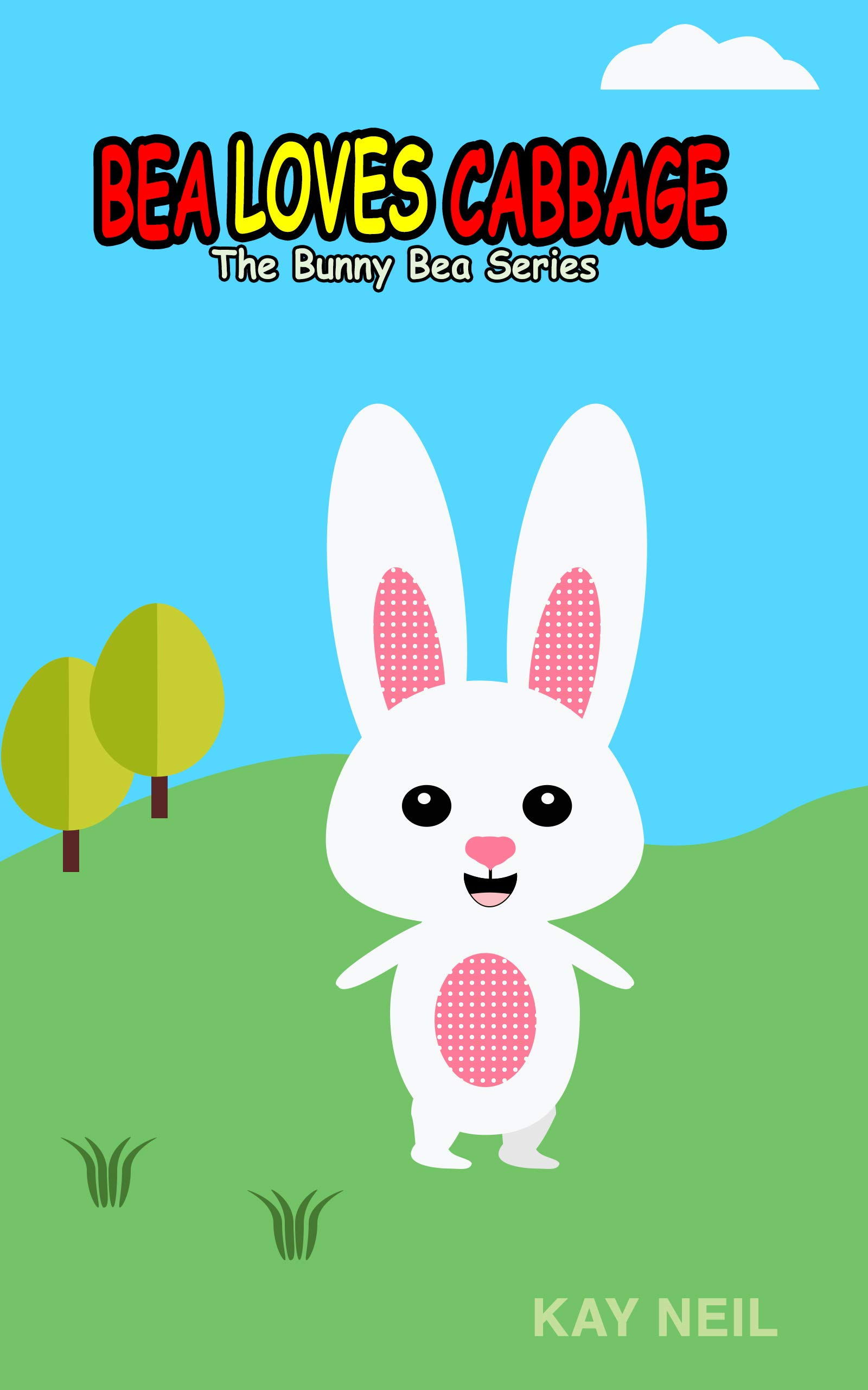 Bea Loves Cabbage: Bunny books for children | Picture Book for kids | Ages 2-6 years | Short Story for kids | Reading for kids | Bedtime stories