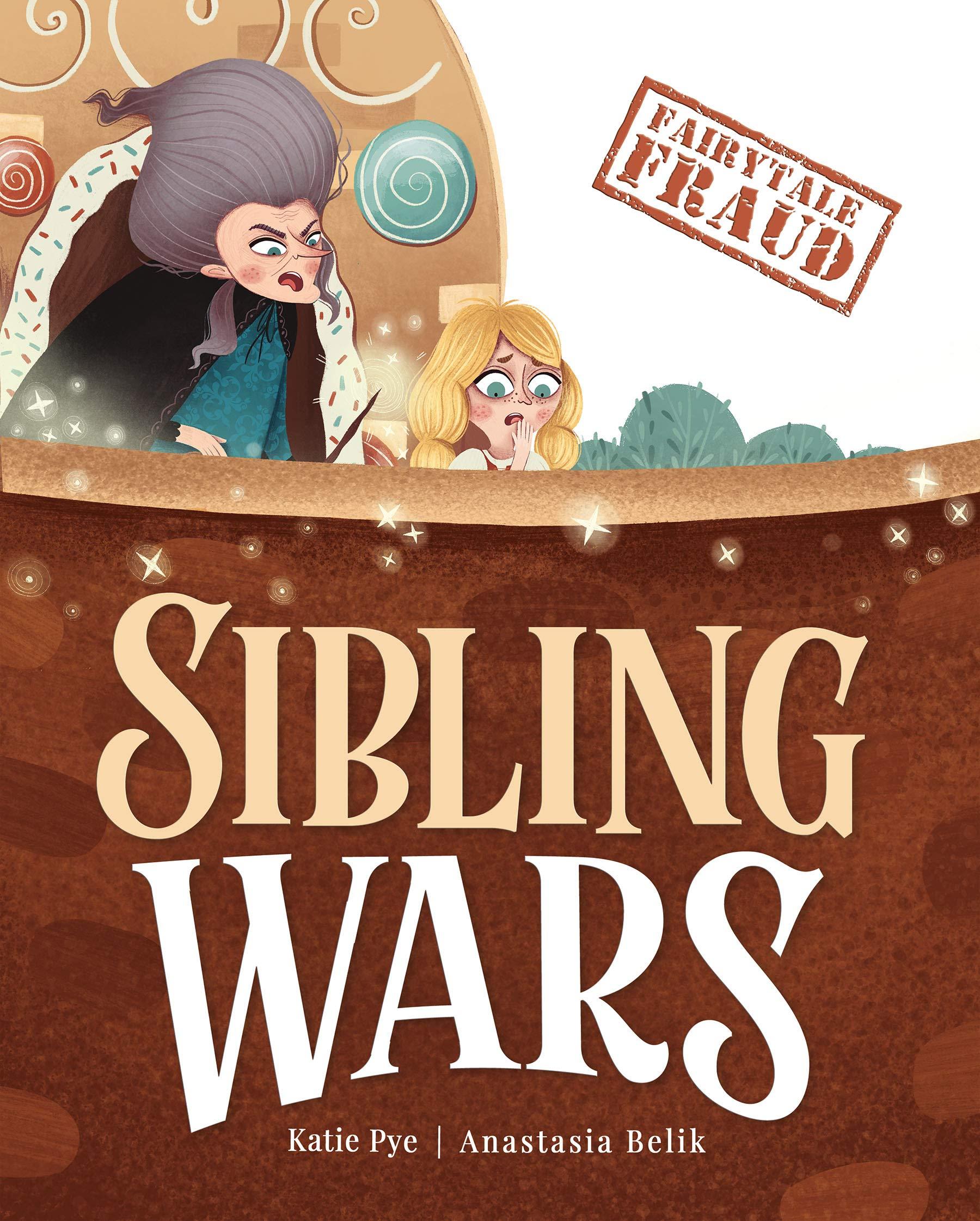 Sibling Wars (Fairytale Fraud, #4)