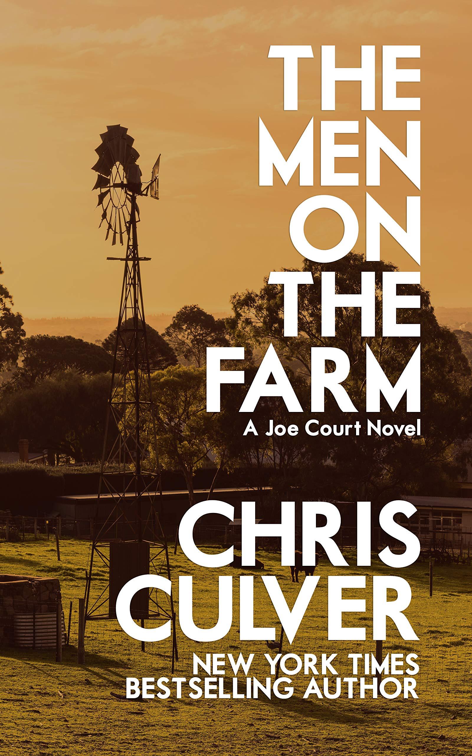 The Men on the Farm (Joe Court Book 8)