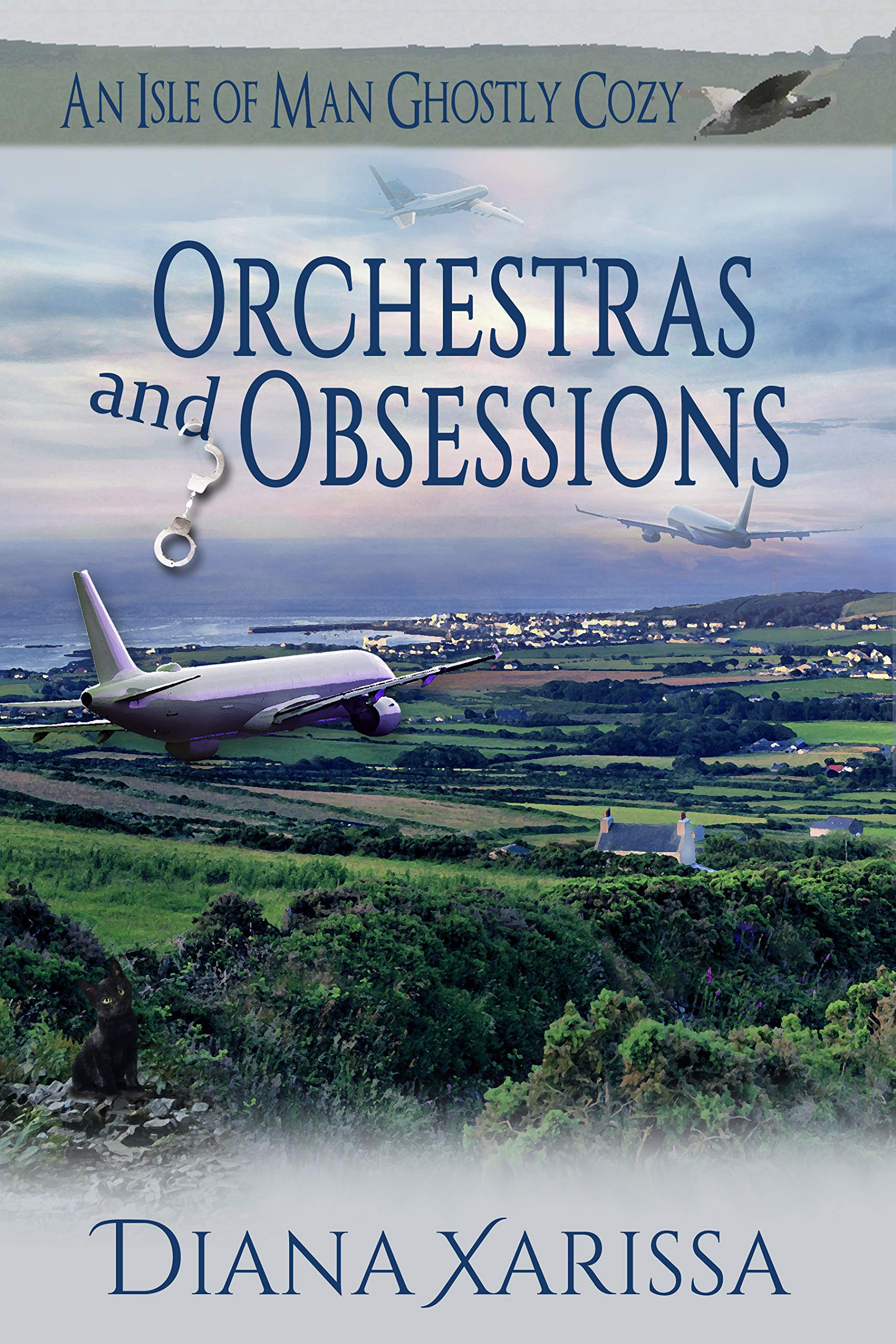 Orchestras and Obsessions (An Isle of Man Ghostly Cozy #15)