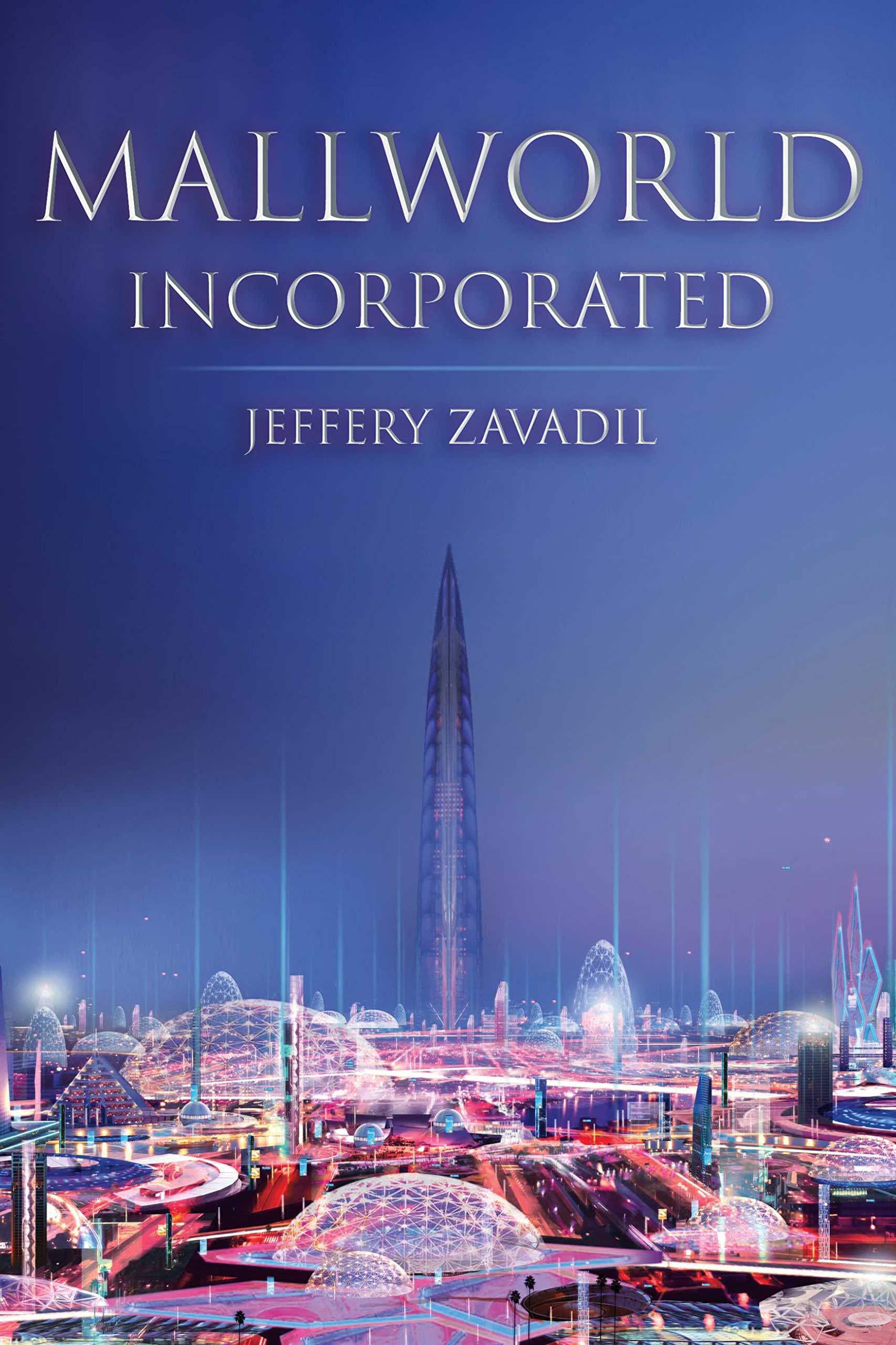 Mallworld, Incorporated (The Mallworld-ReBound Trilogy Book 1)