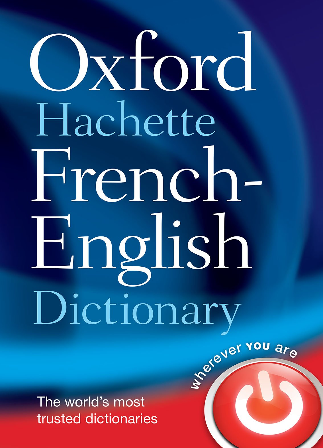 Oxford Hachette French - English Dictionary