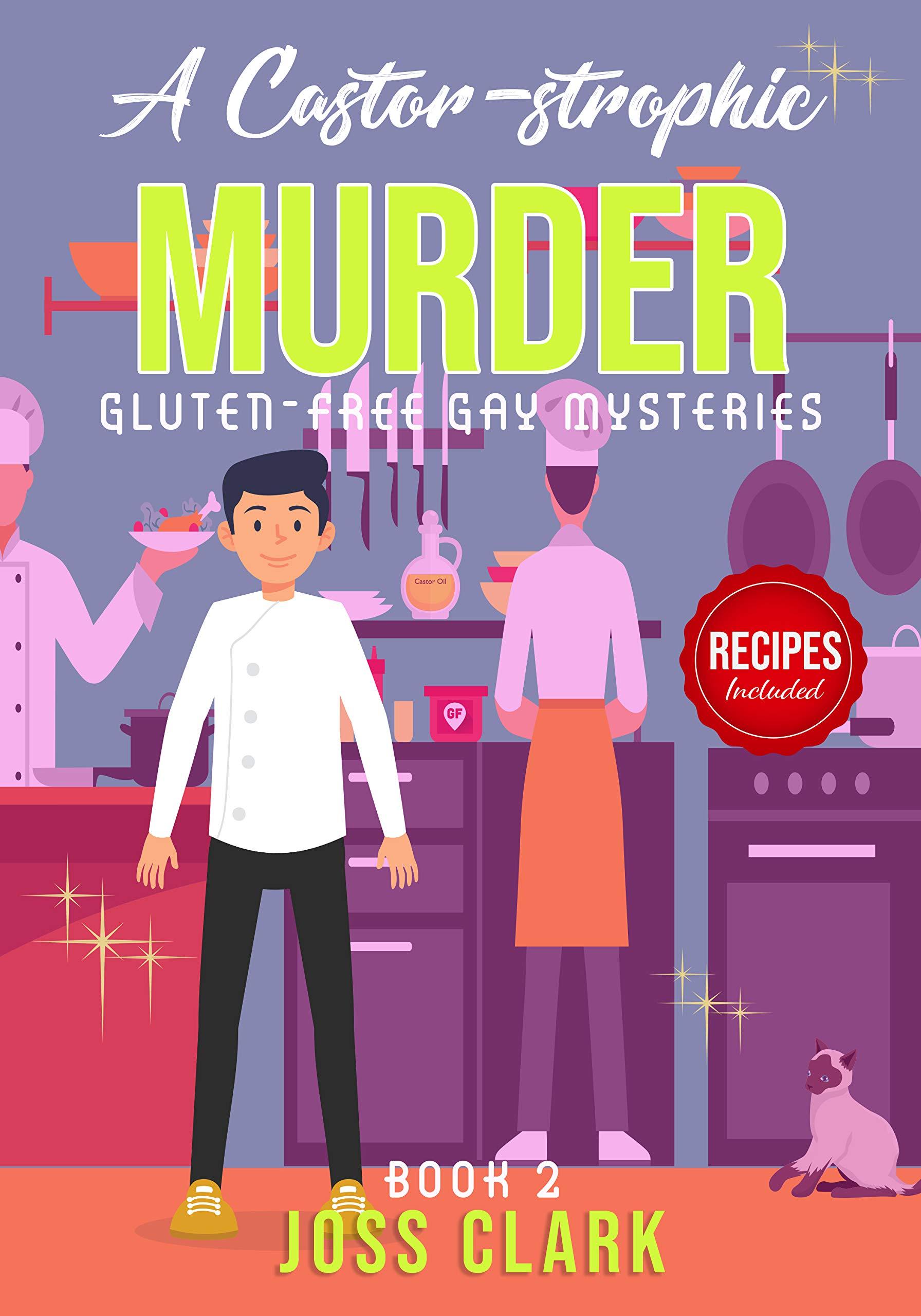 A Castor-strophic Murder: A One-Hour Mystery, Thriller & Suspense Short Read (Gluten-Free Gay Mystery Book 2)
