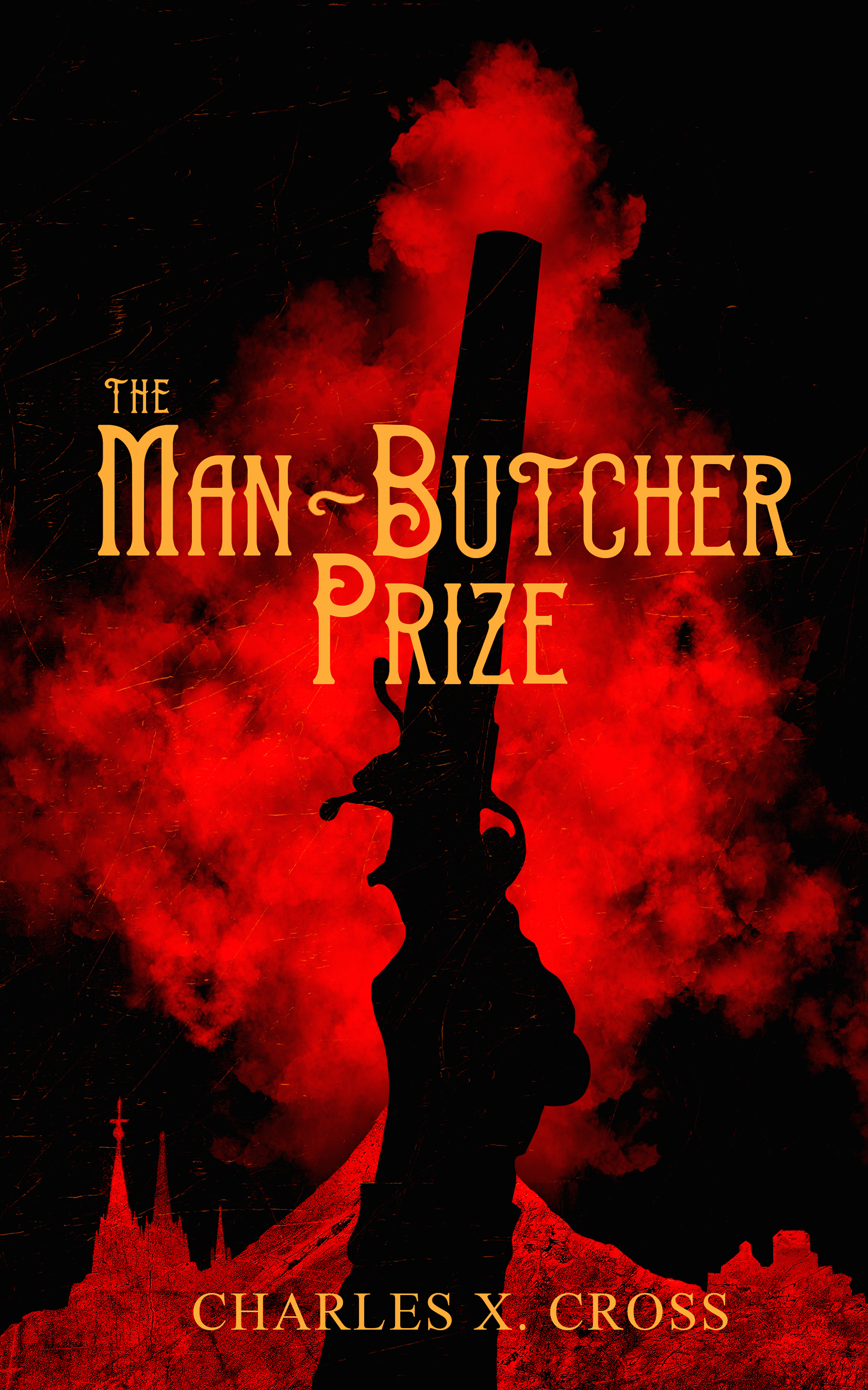 The Man-Butcher Prize (Crooked Empires Vol: 1)