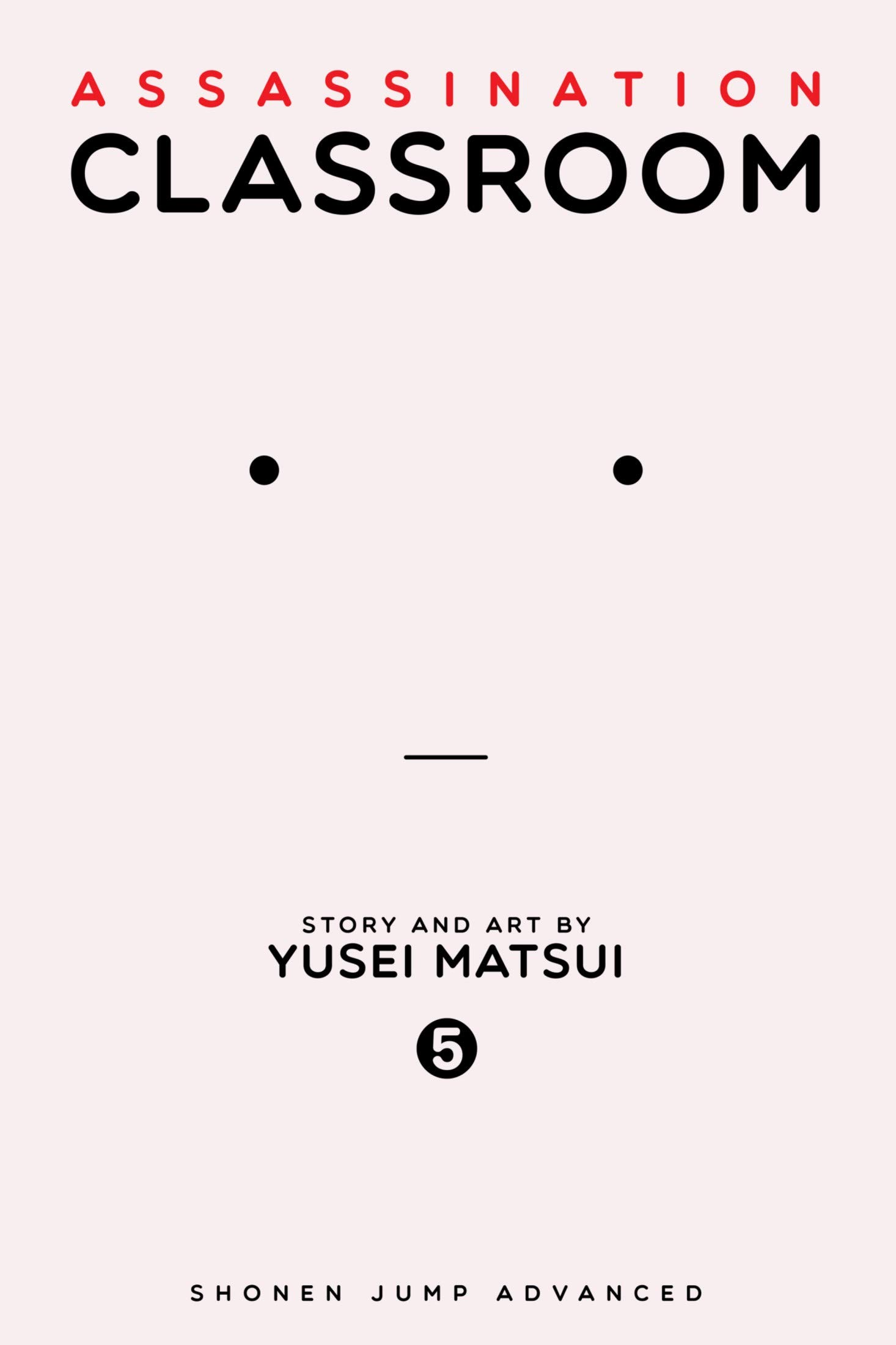 Assassination: Classroom - Vol 5 Great Comic Manga Graphic Novels For Young & Teens , Adults