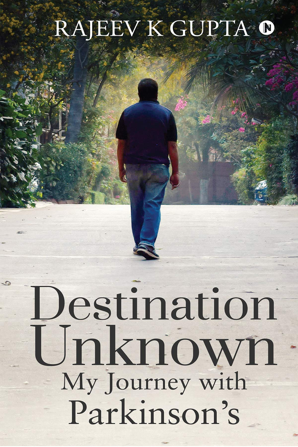 Destination Unknown - My Journey with Parkinson's
