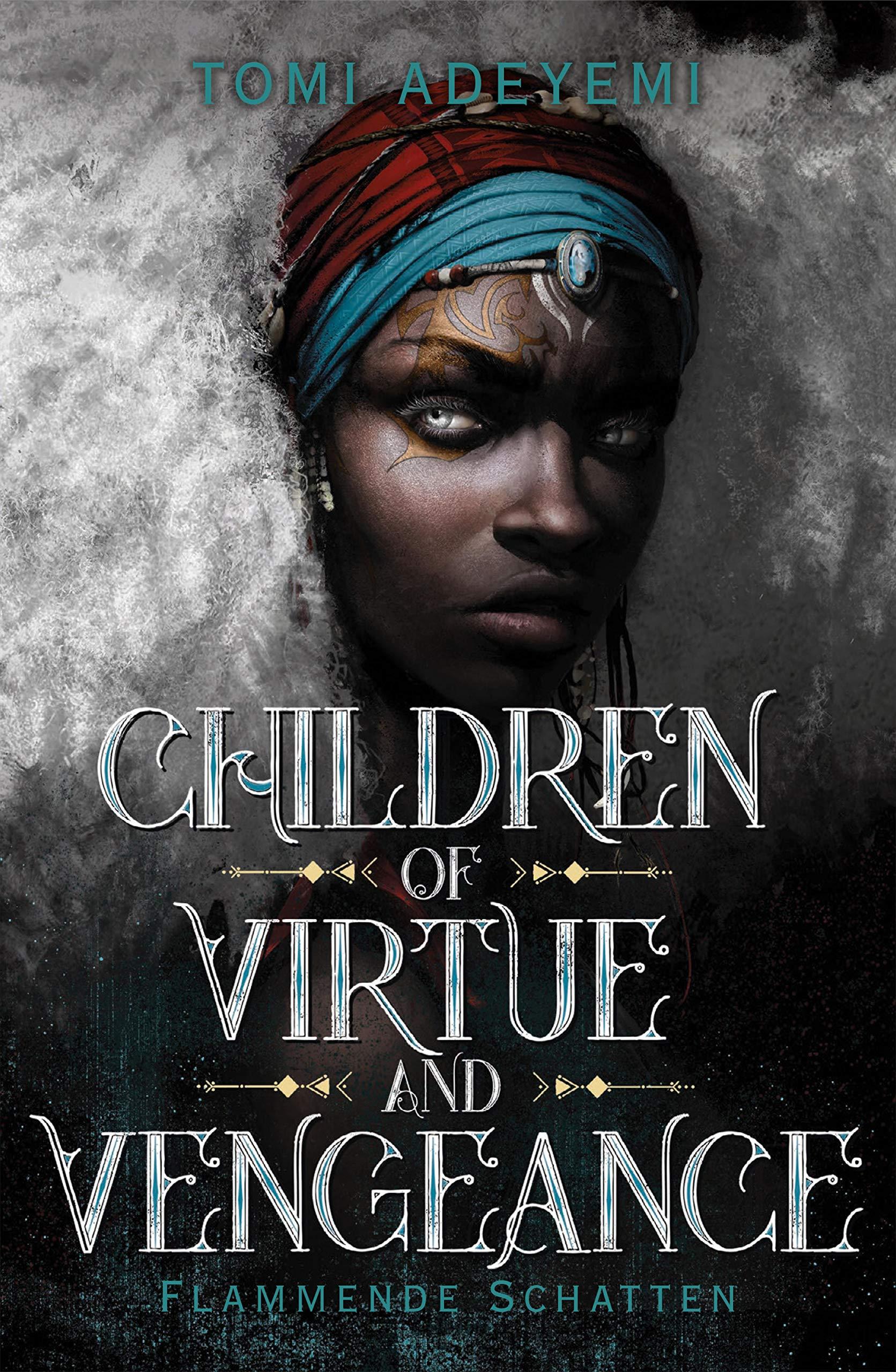 Children of Virtue and Vengeance: Flammende Schatten (Children of Blood and Bone 2)