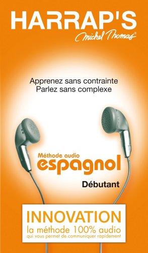 HARRAP'S MICHEL THOMAS ESPAGNOL DÉBUTANT : MÉTHODE AUDIO + CD