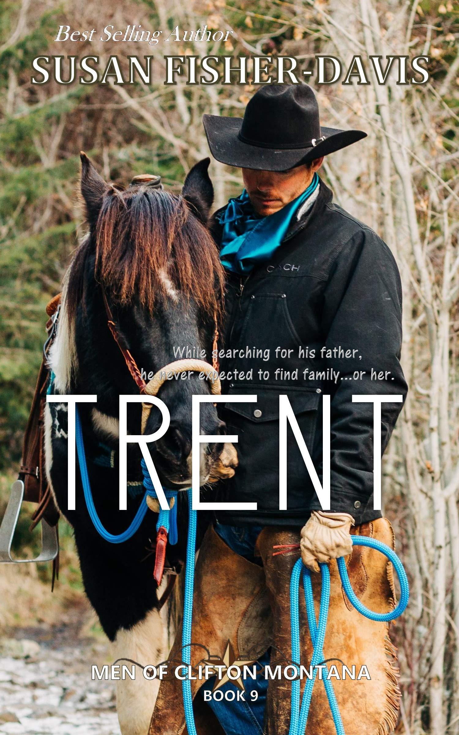 Trent Men of Clifton, Montana Book 9