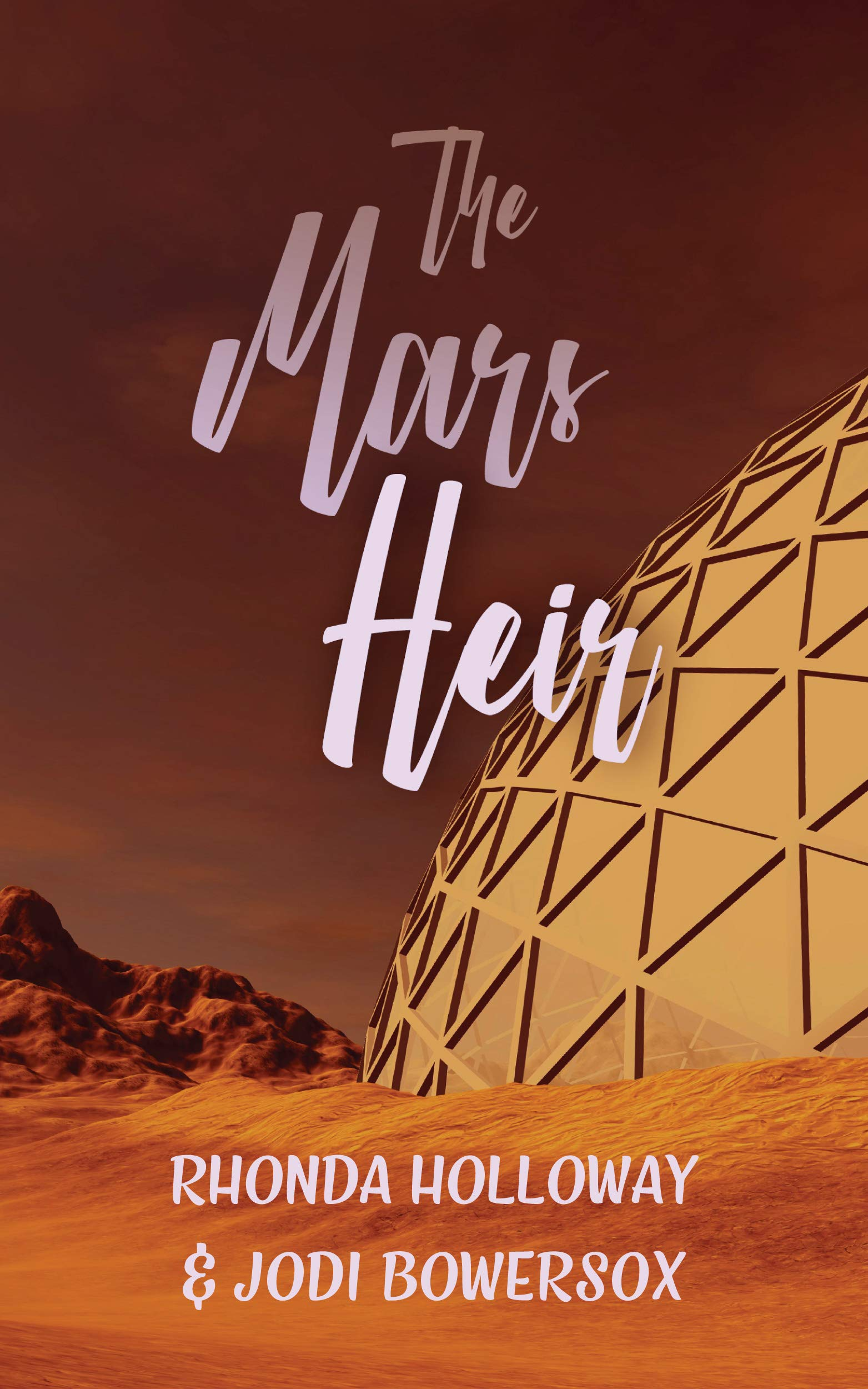 The Mars Heir: A Lighthearted, Yet Suspenseful, Romantic Space Romp (Tripping On Mars Book 3)