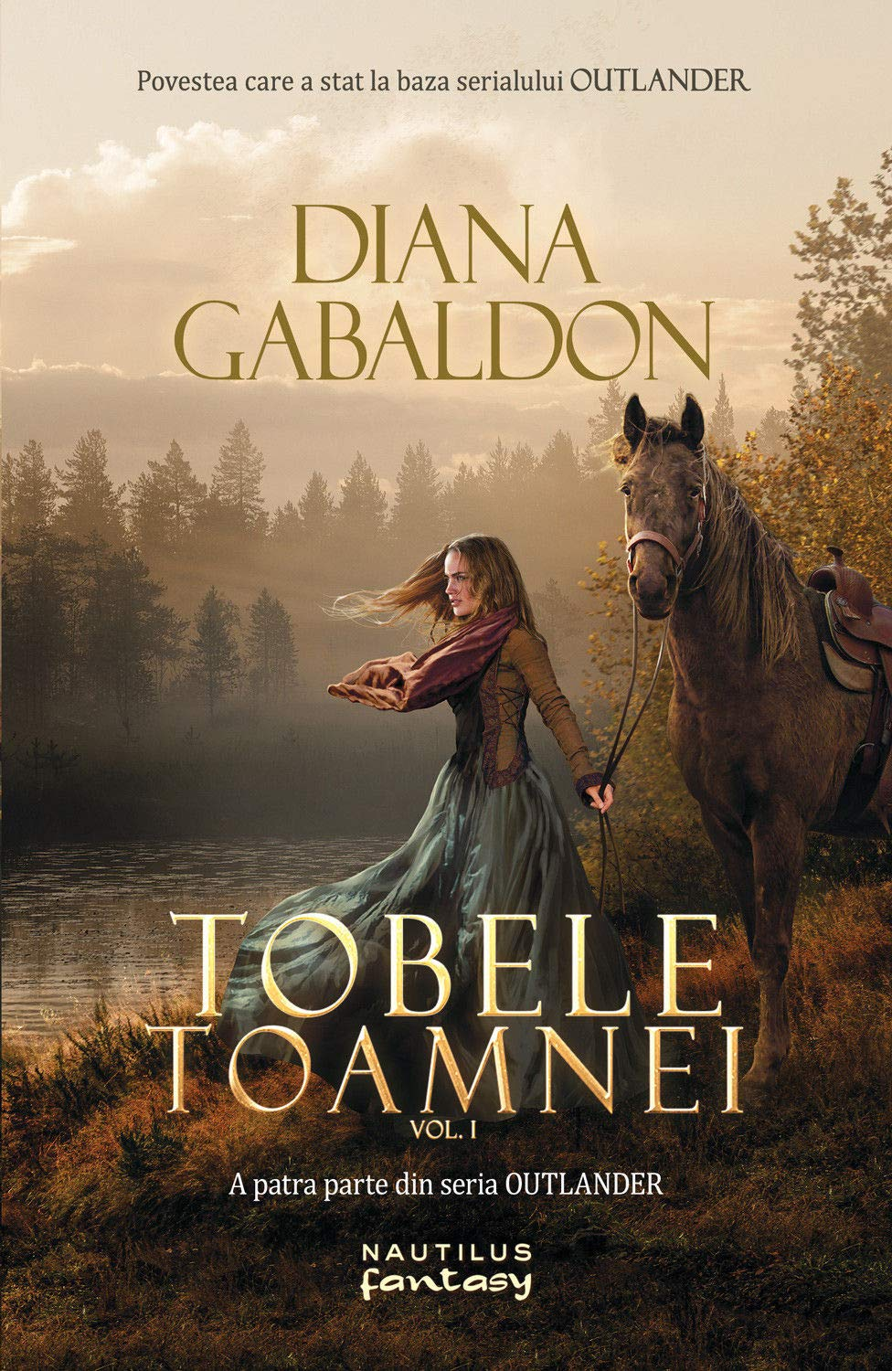 Tobele toamnei vol. 1 (Outlander Book 4)