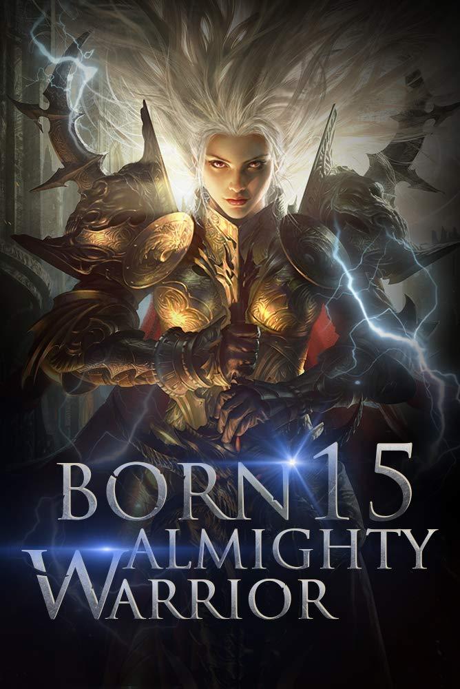 Born Almighty Warrior 15: The Black Blood Zombie Queen