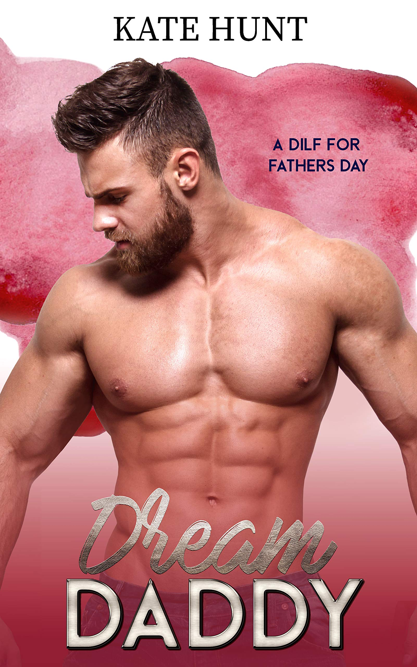 Dream Daddy (A DILF For Father's Day Book 2)