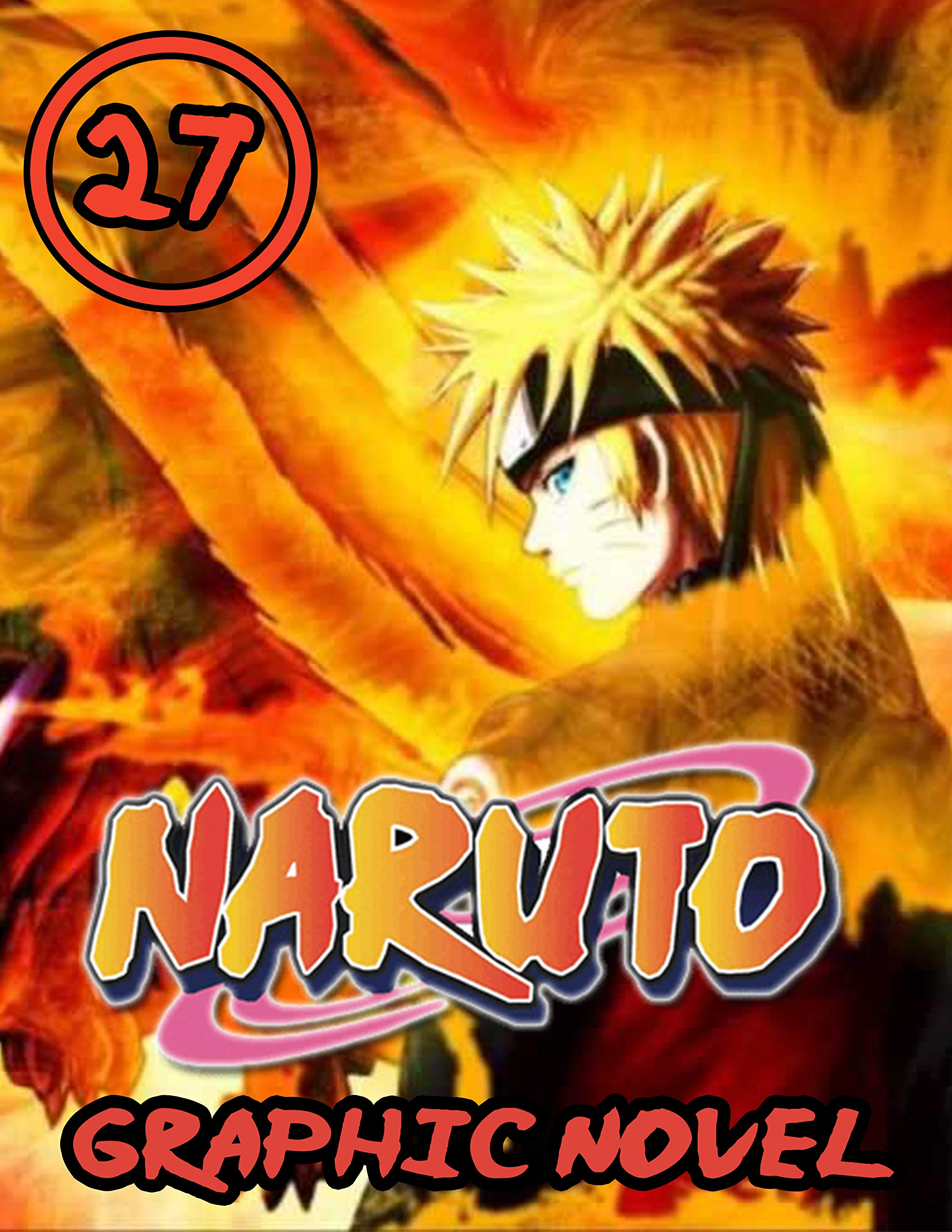 Naruto Graphic Novel: Vol 27 - Full Color Great Shounen Manga For Young & Teens , Adults