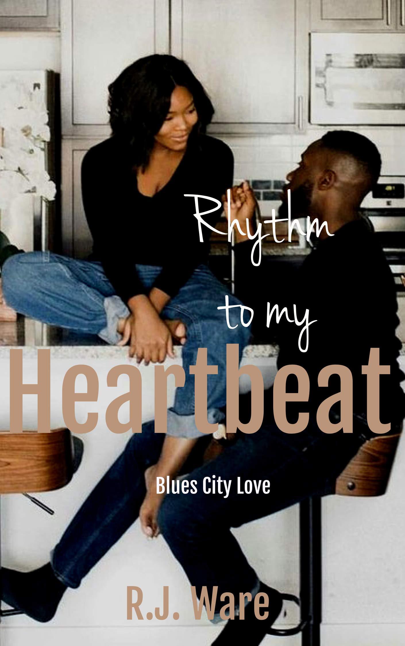 Rhythm to my Heartbeat (Blues City Love Book 1)