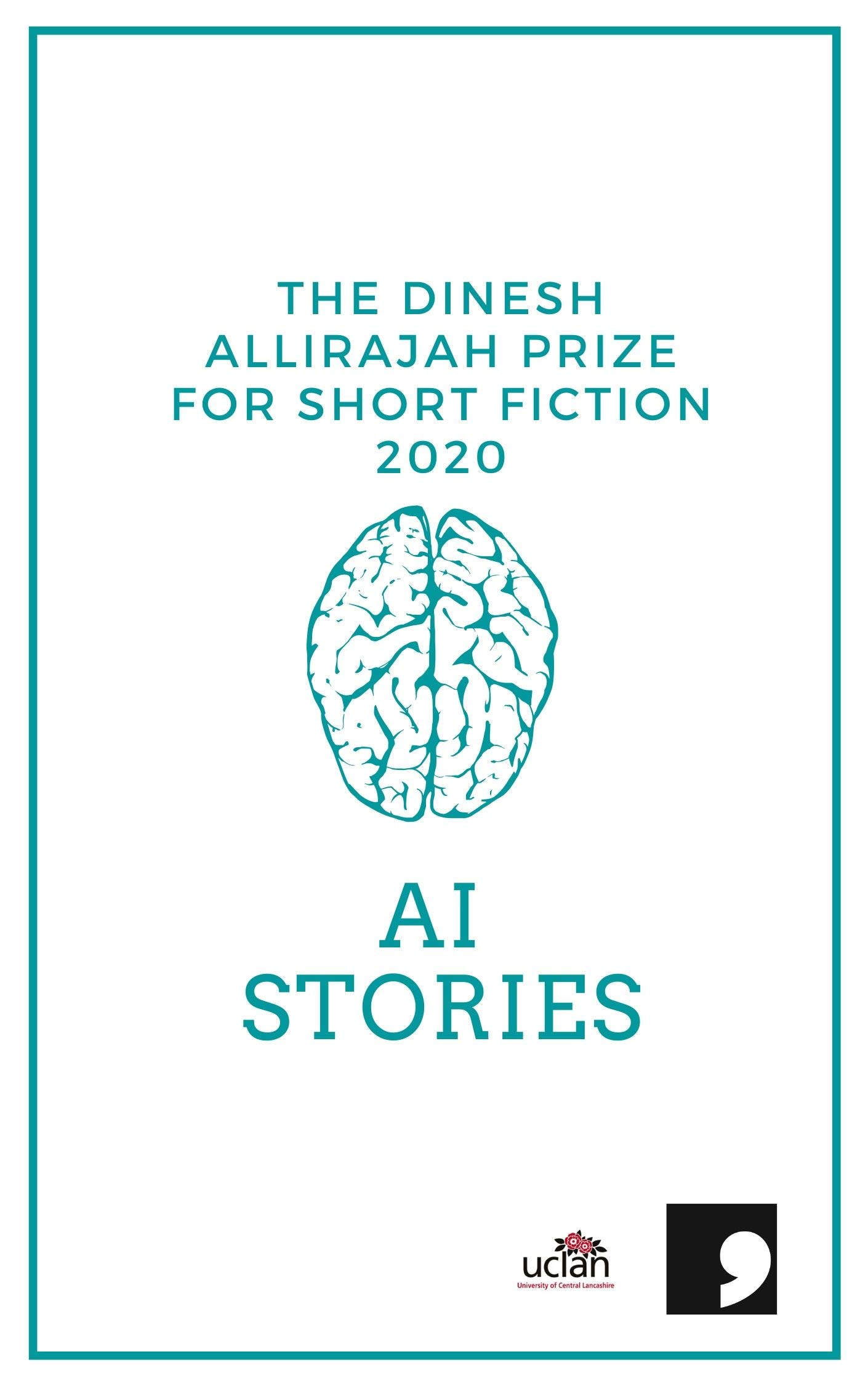 The Dinesh Allirajah Prize for Short Fiction 2020: AI Stories