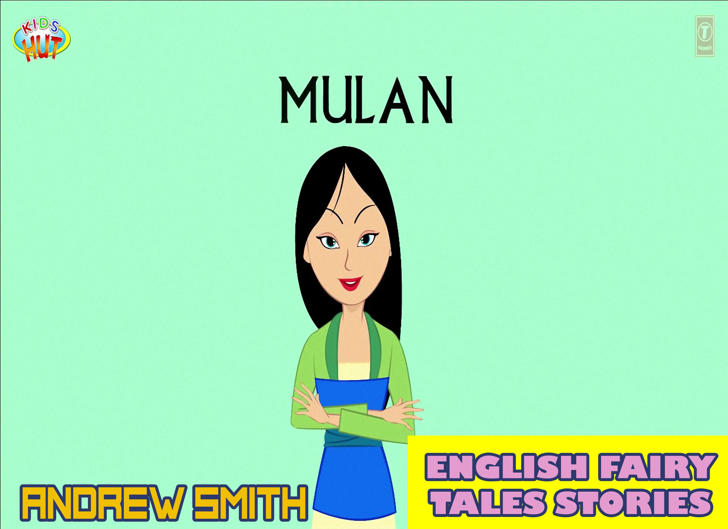English Fairy Tales Stories: Mulan - Great 5-Minute Fairy Tale Picture Book For Kids, Boys, Girls, Children Of All Age