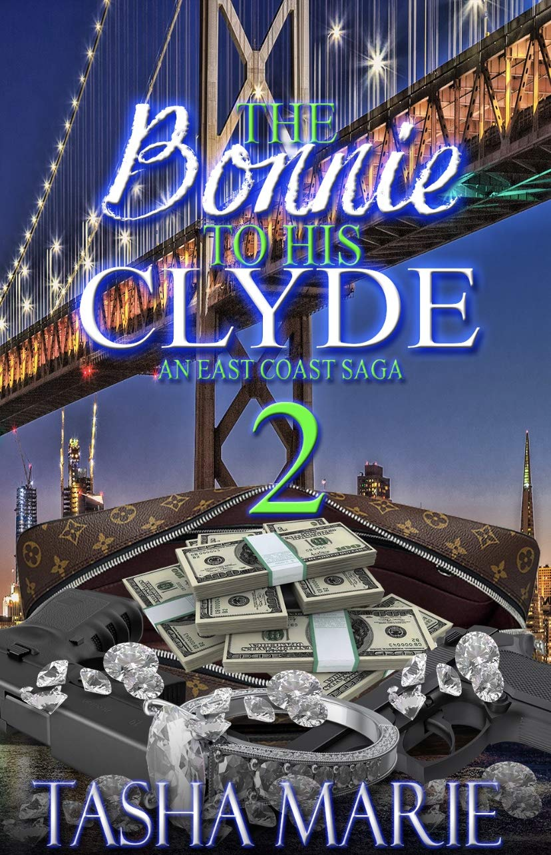 The Bonnie To His Clyde: An East Coast Saga 2