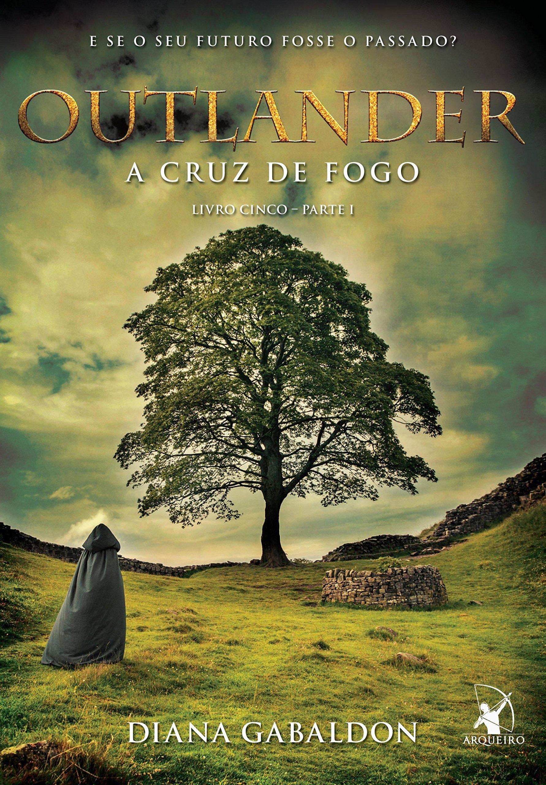 Outlander, a Cruz de fogo - parte I