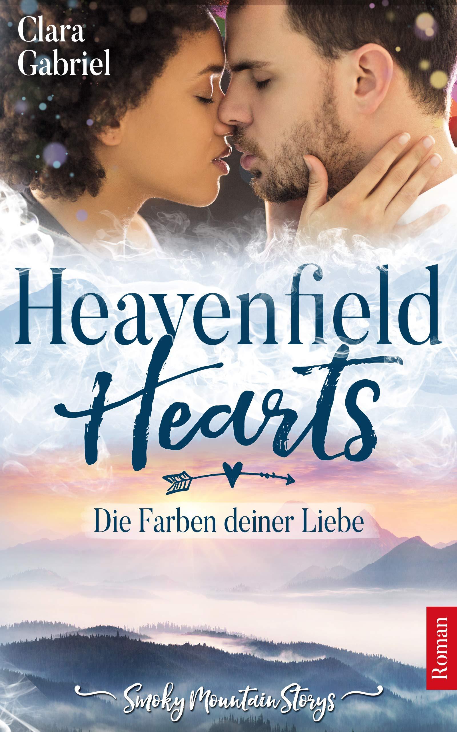 Heavenfield Hearts - Die Farben deiner Liebe (Smoky Mountain Storys 2)