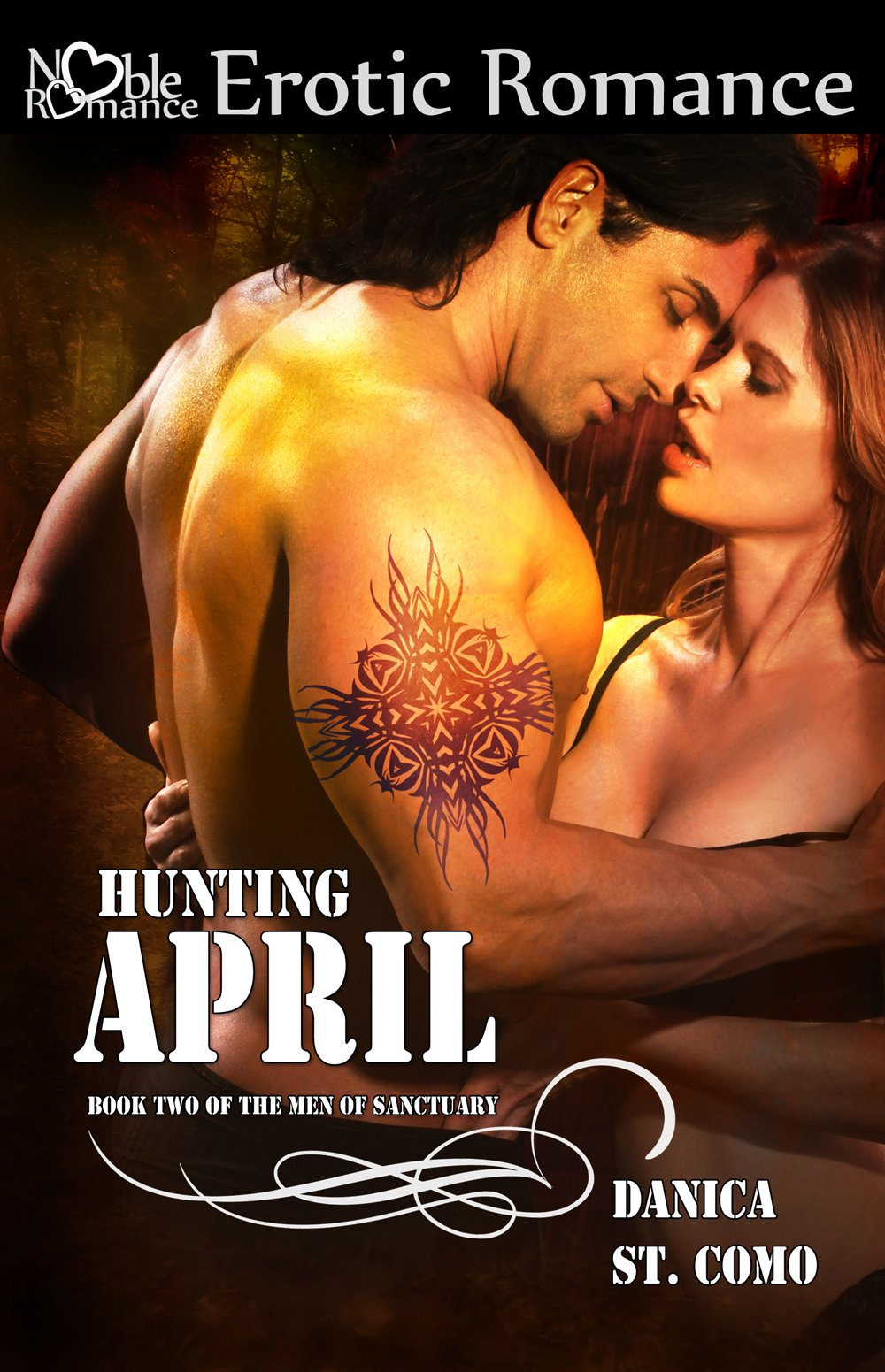 Hunting April (The Men Of Sanctuary, Book Two 2)