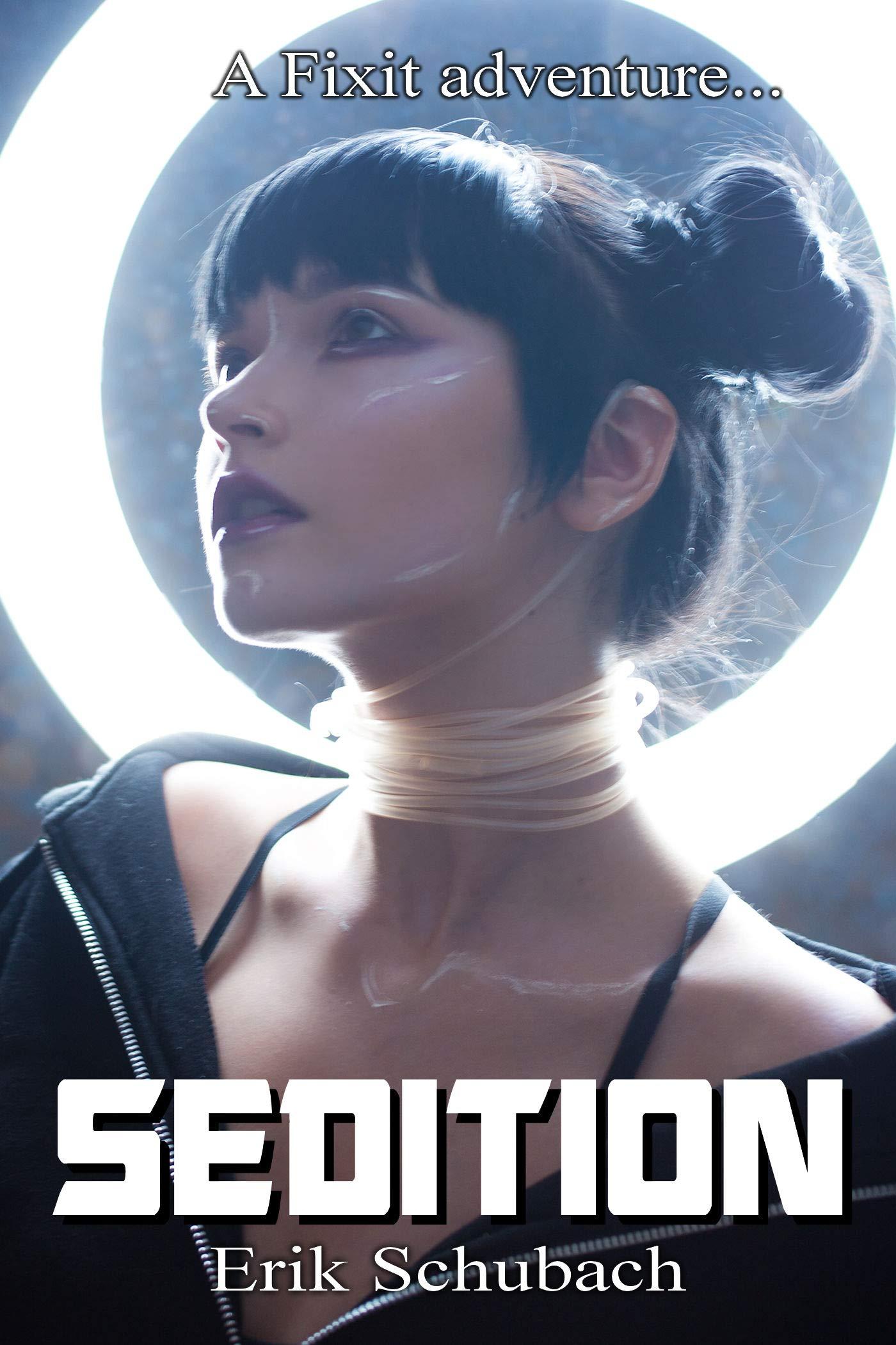 Sedition (Fixit Adventures #5)