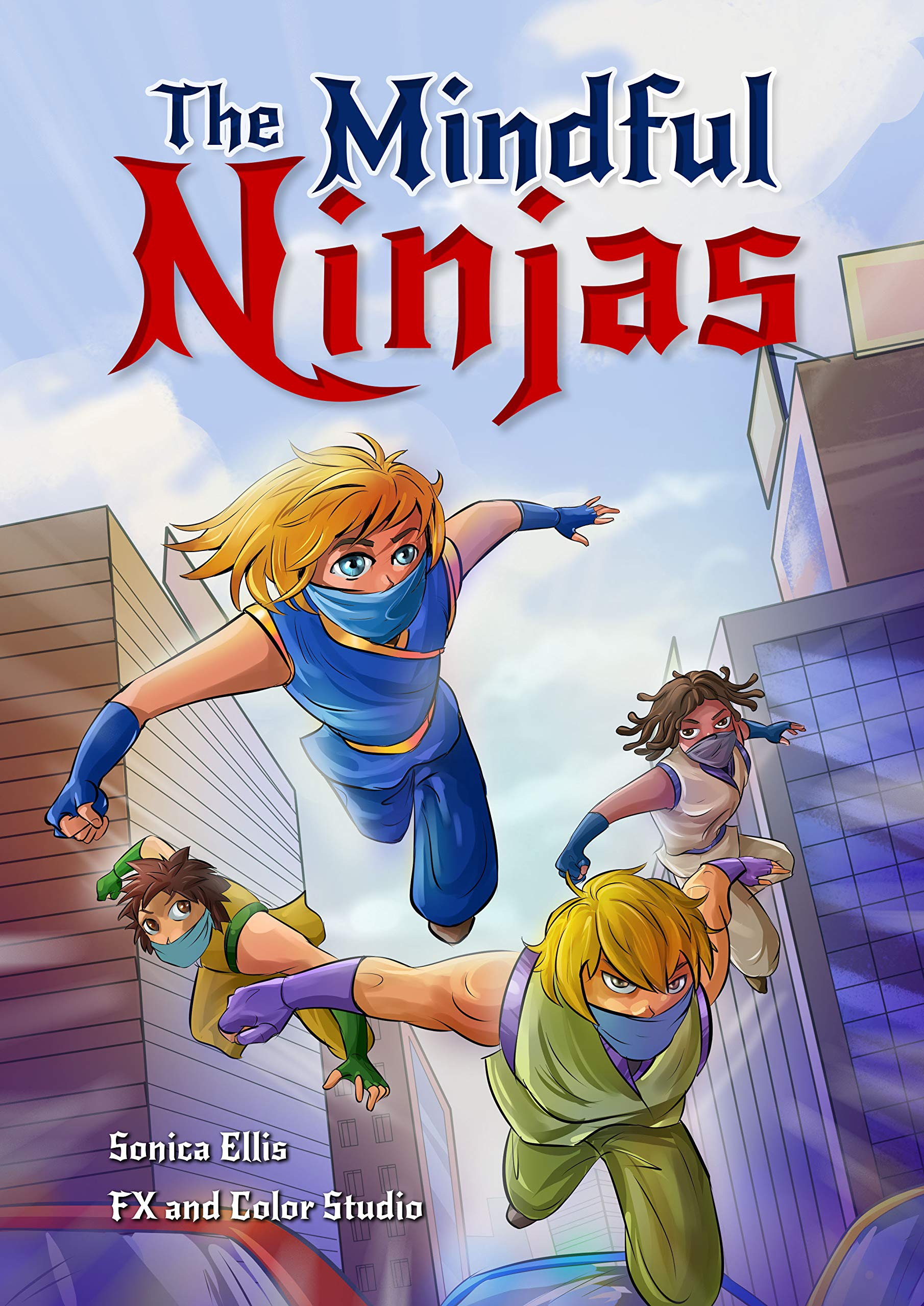 The Mindful Ninjas: Mindful Book For Kids